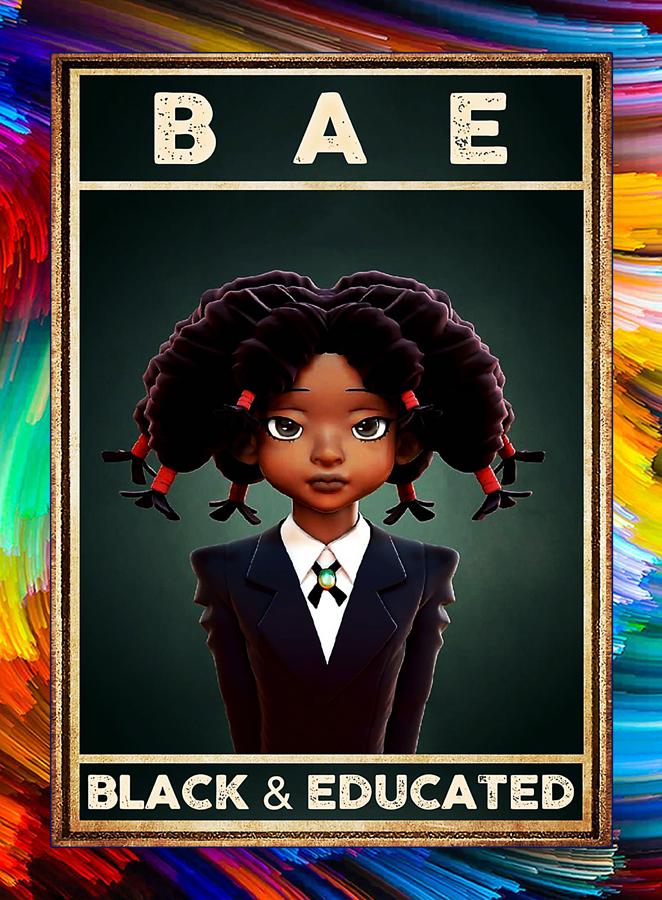 Black and educated poster - A4