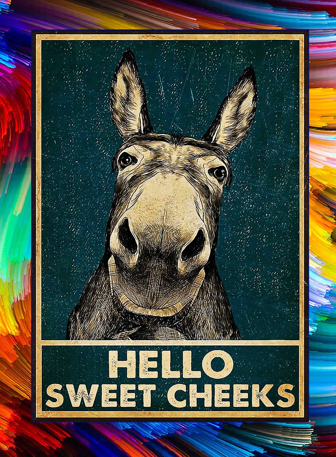 Donkey hello sweet cheeks poster - A4