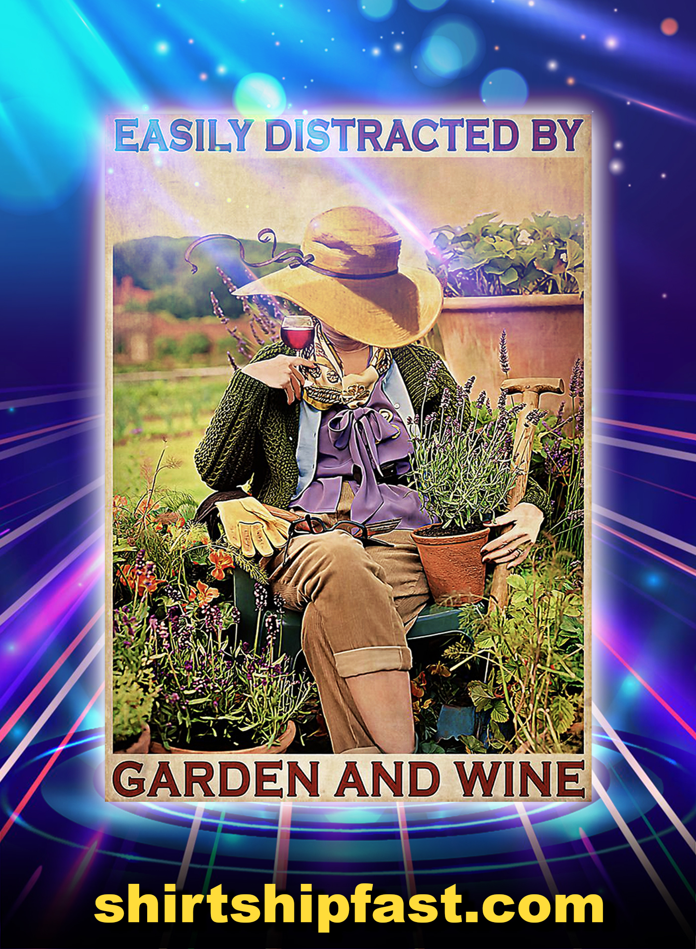 Easily Distracted By Garden And Wine Poster - A1