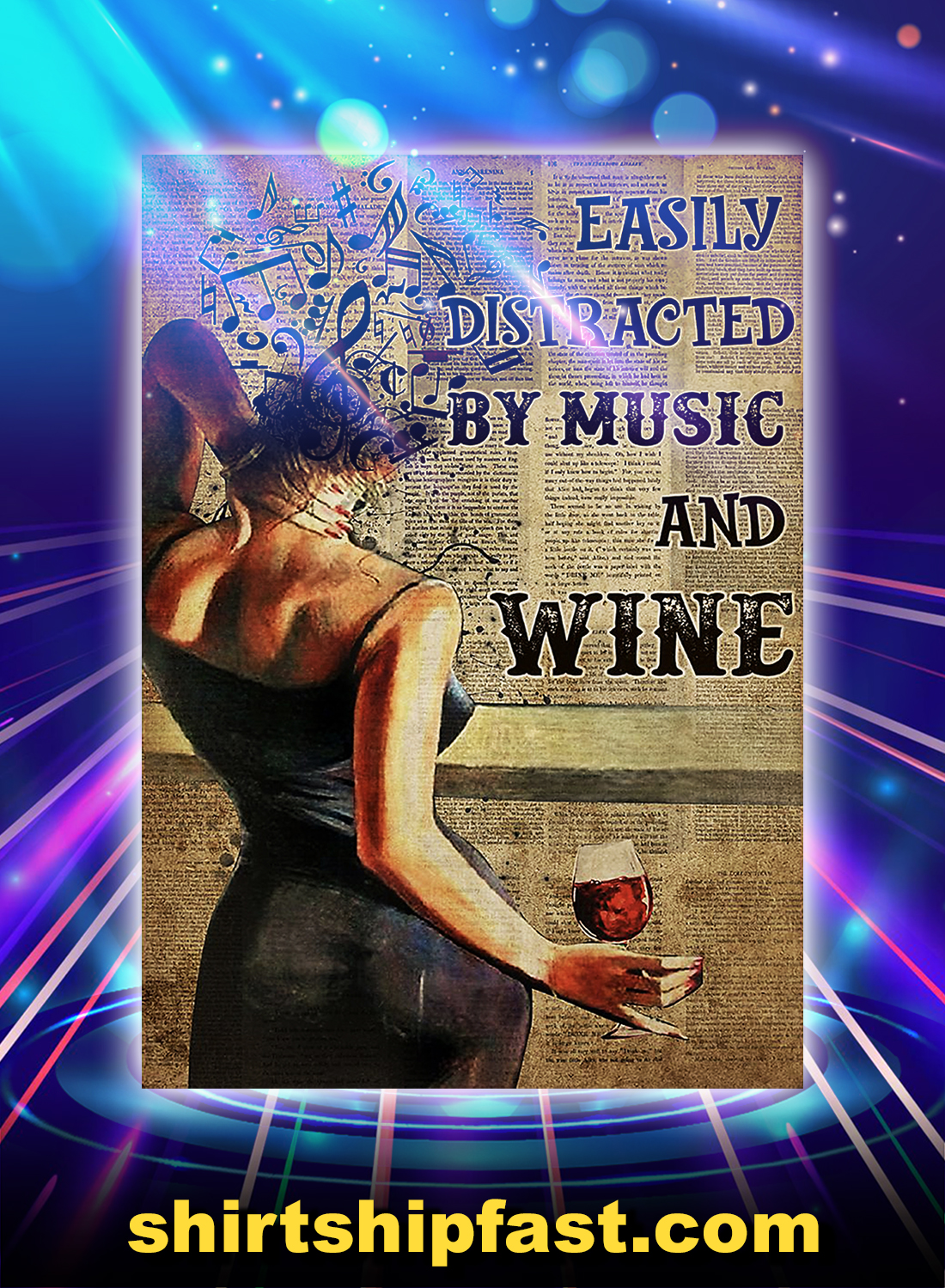 Girl easily distracted by music and wine poster - A4