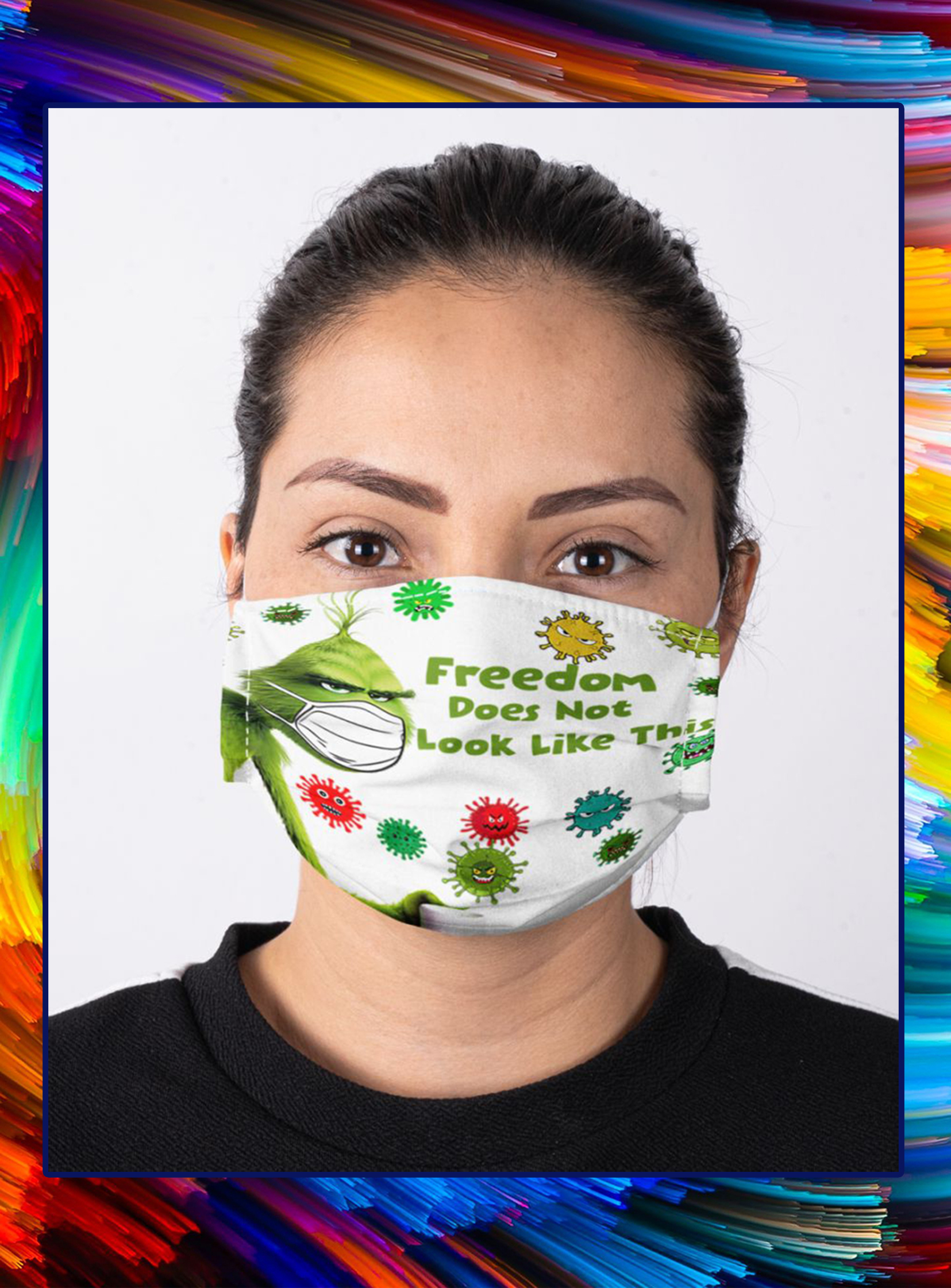 Grinch freedom does not look like this face mask- pic 1
