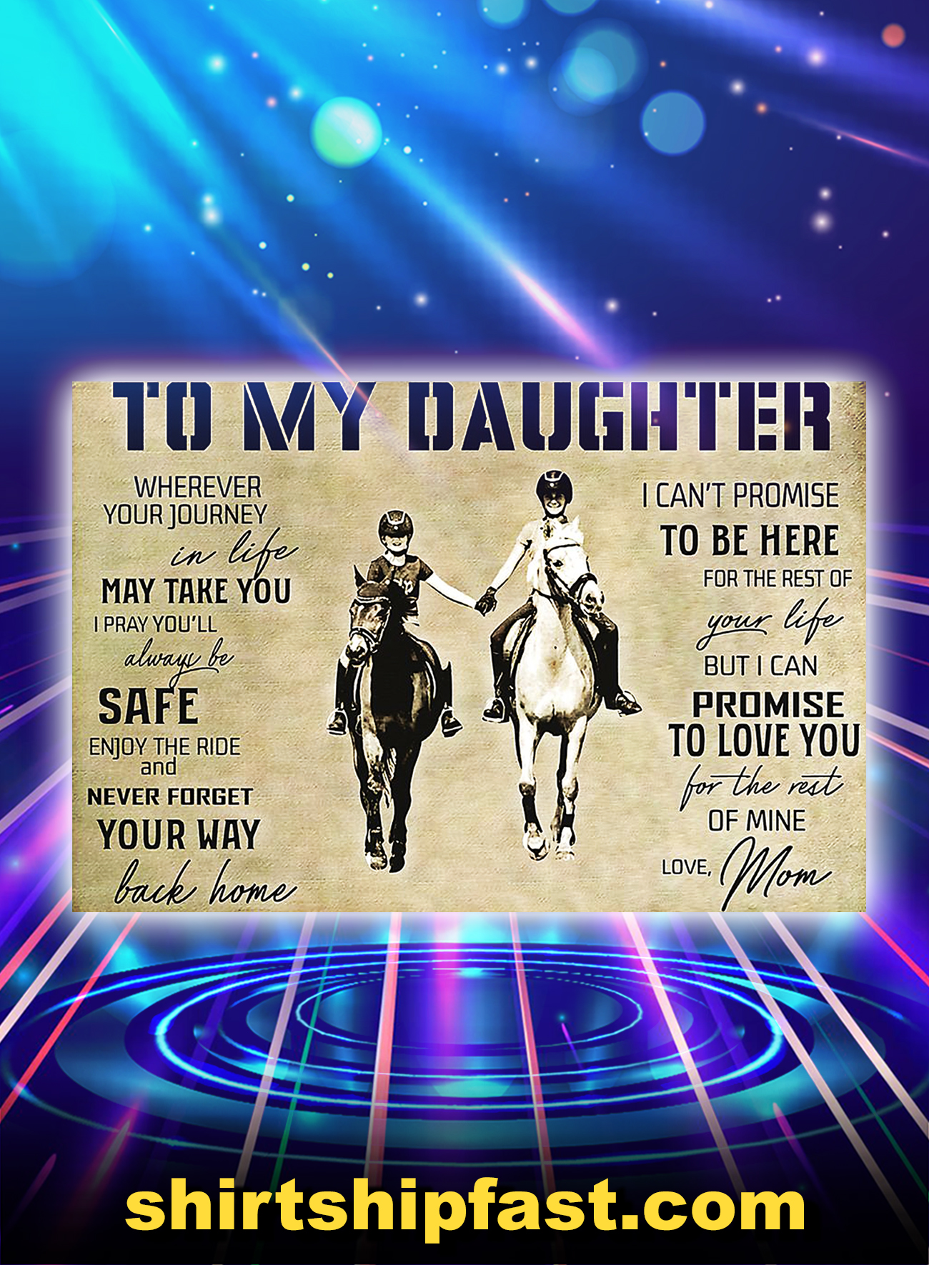 Horse to my daughter love mom poster - A4