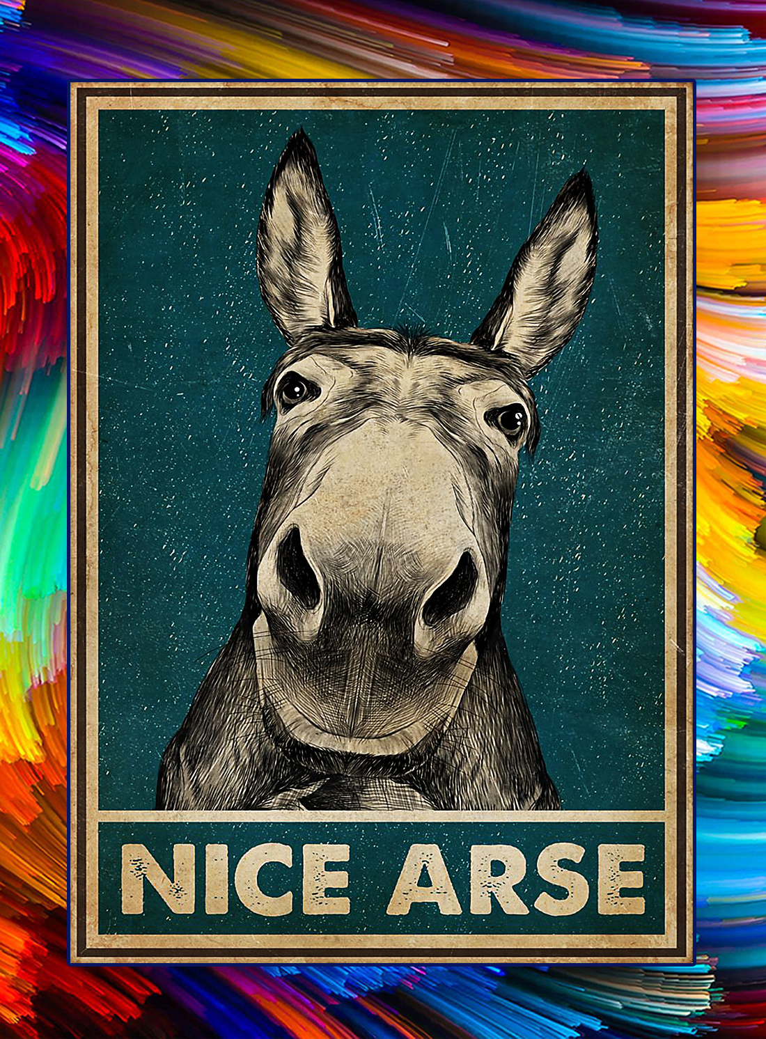 Nice arse donkey poster - A4