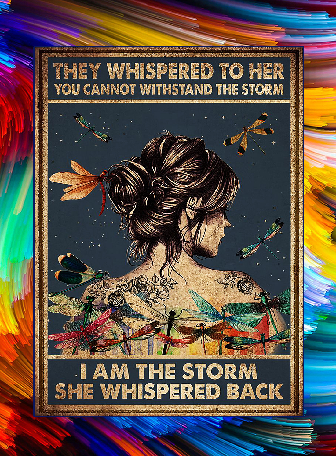 Poster hippie dragonfly they whispered to her i am the storm - A4