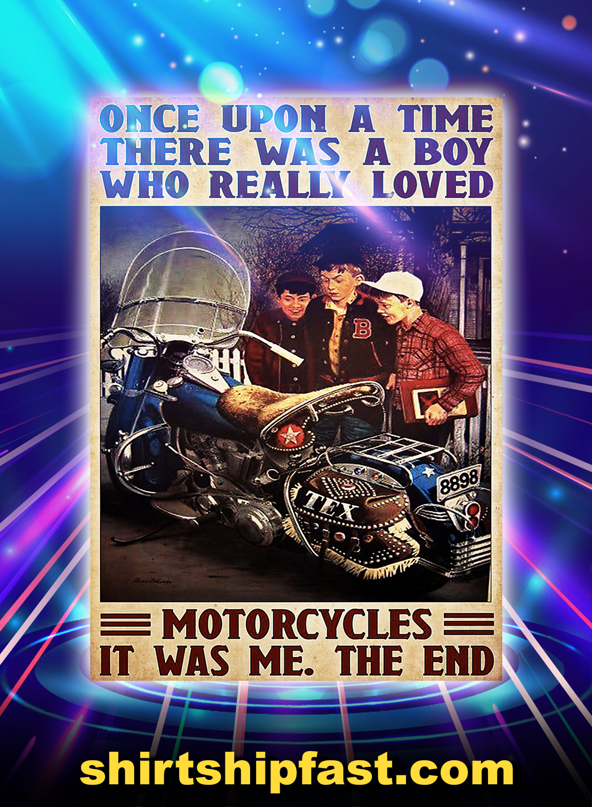 There was a boy who really loved motorcycles poster - A4