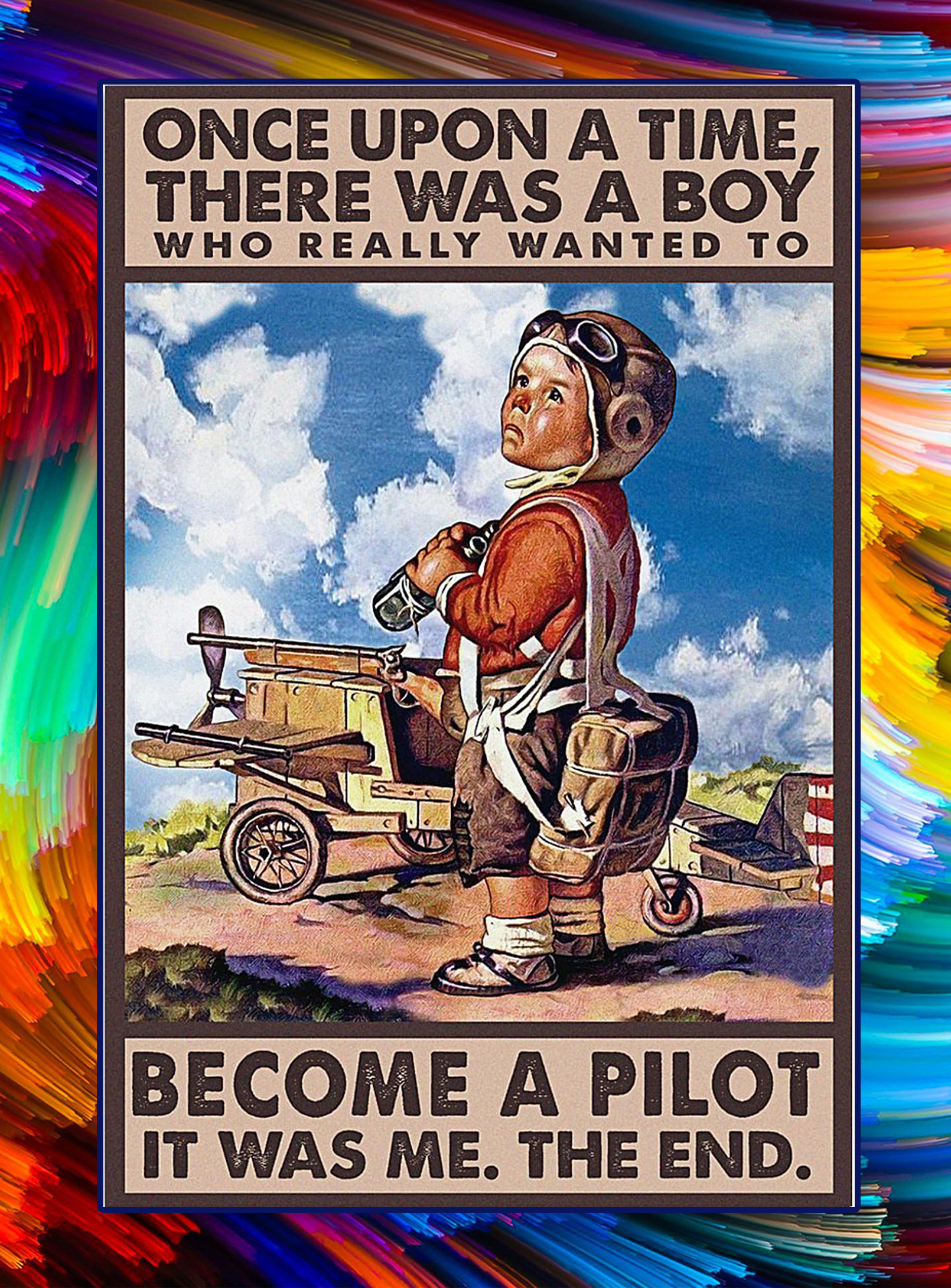 There was a boy who really wanted to become a pilot poster - A3