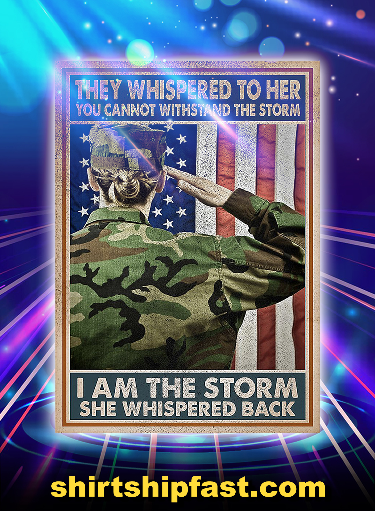 Woman veteran they whispered to her i am the storm poster - A1