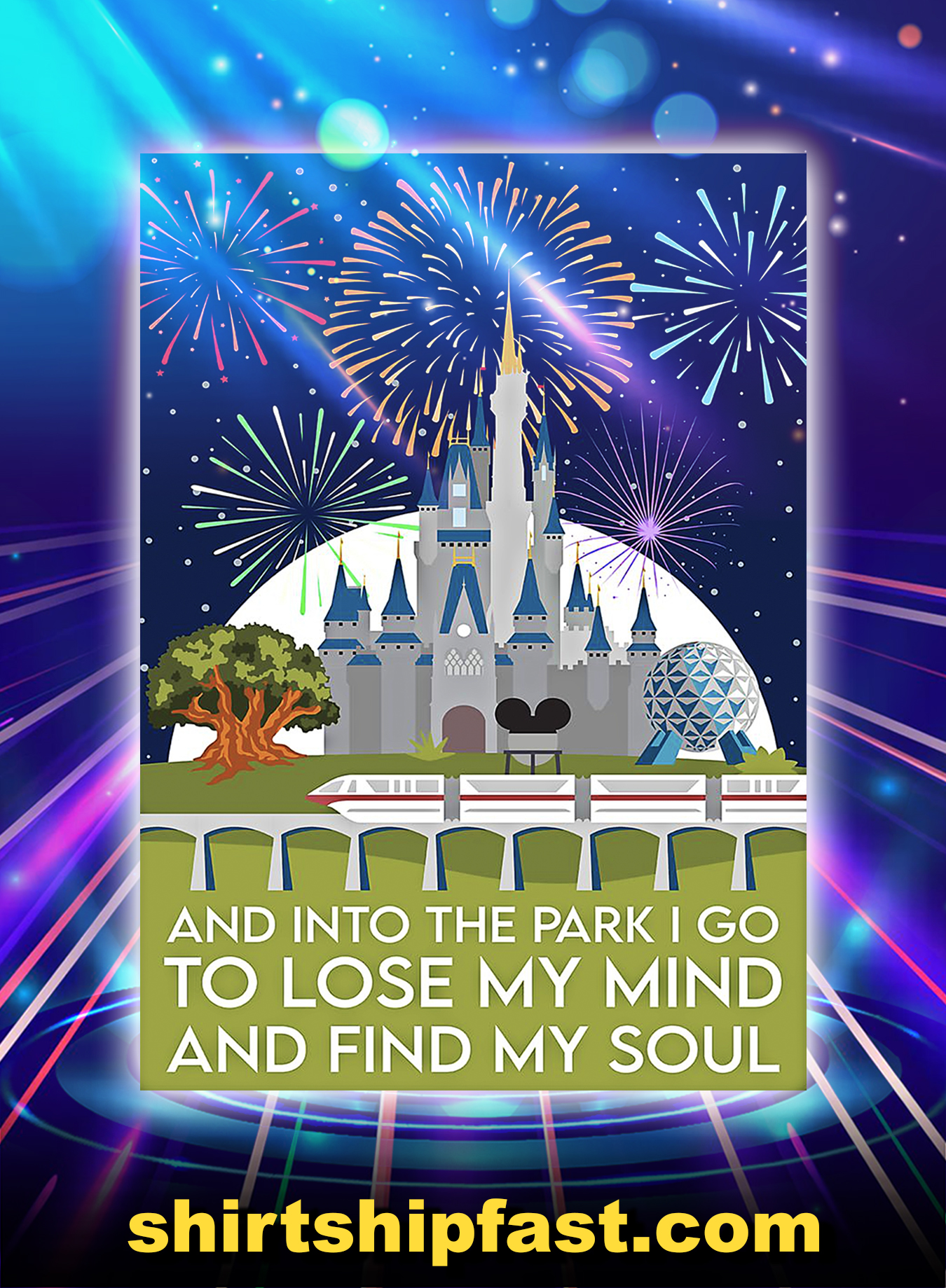 And into the park i go to lose my mind and find my soul poster - A2