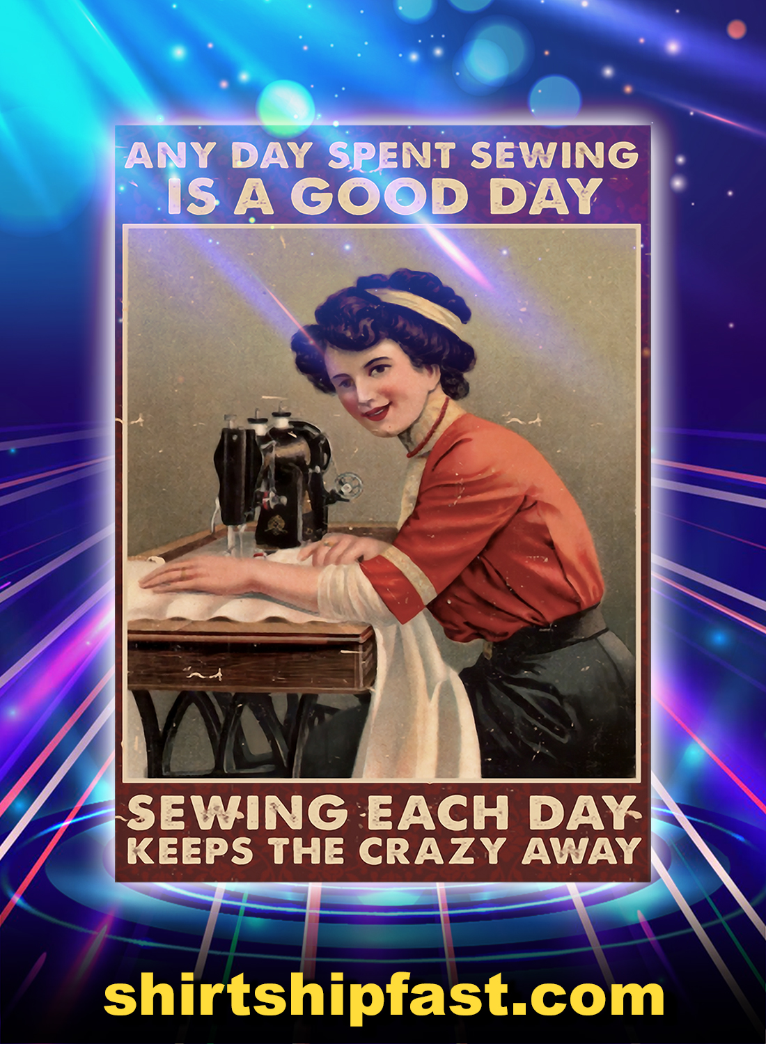 Any day spent sewing is a good day poster - A4