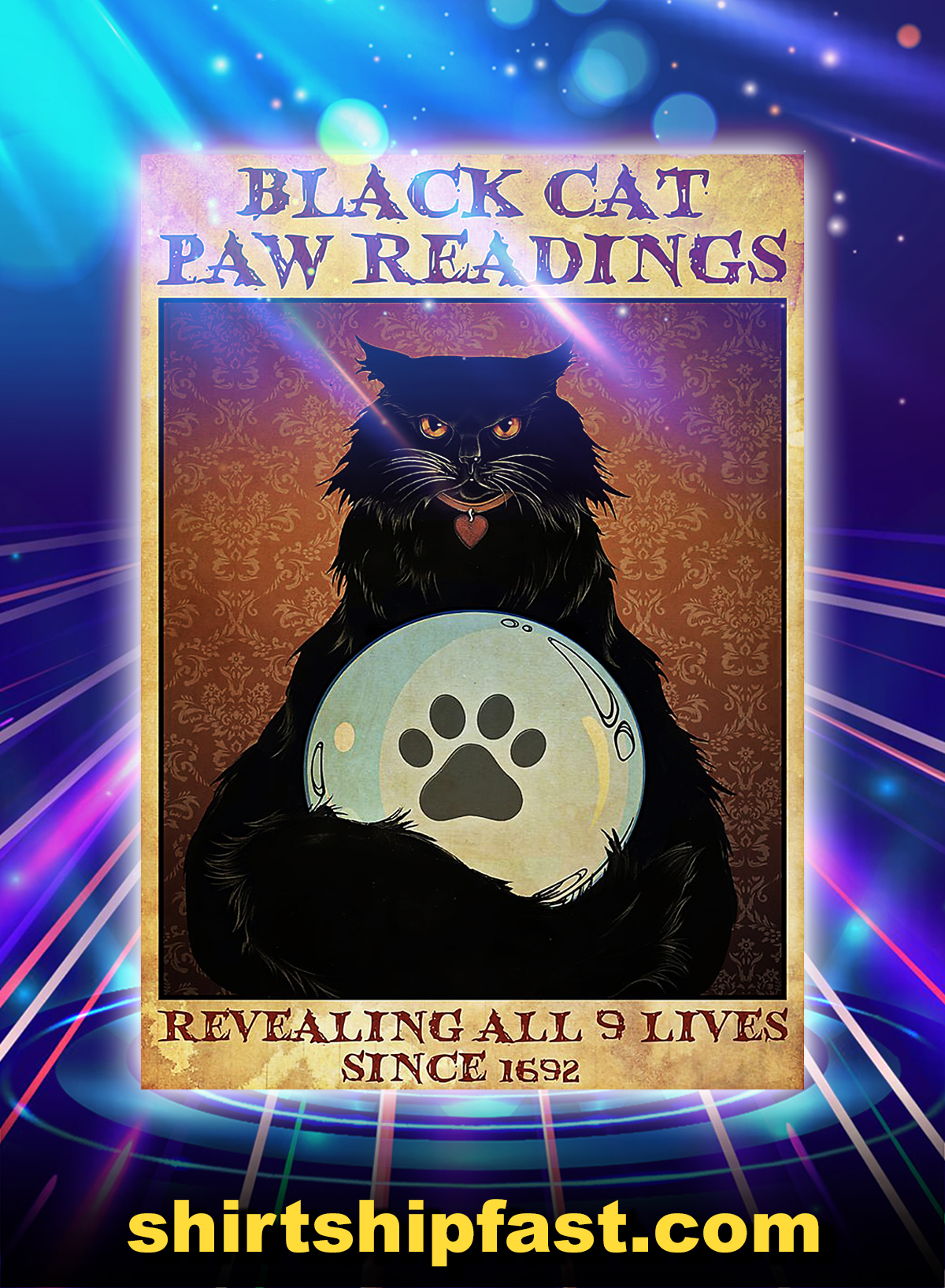Black cat paw readings revealing all 9 lives since 1692 poster - A4