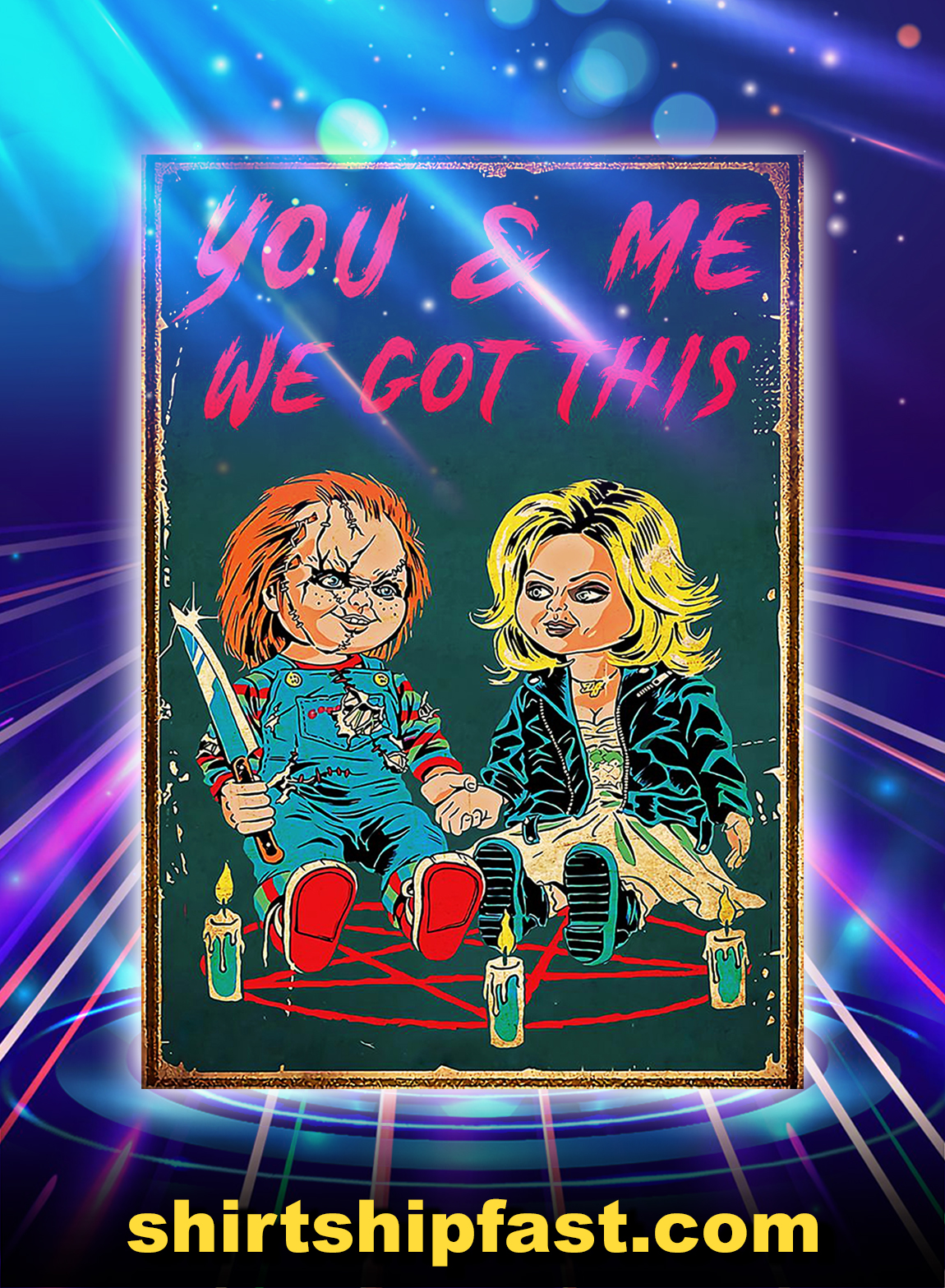 Bride of chucky you and me we got this poster - A3