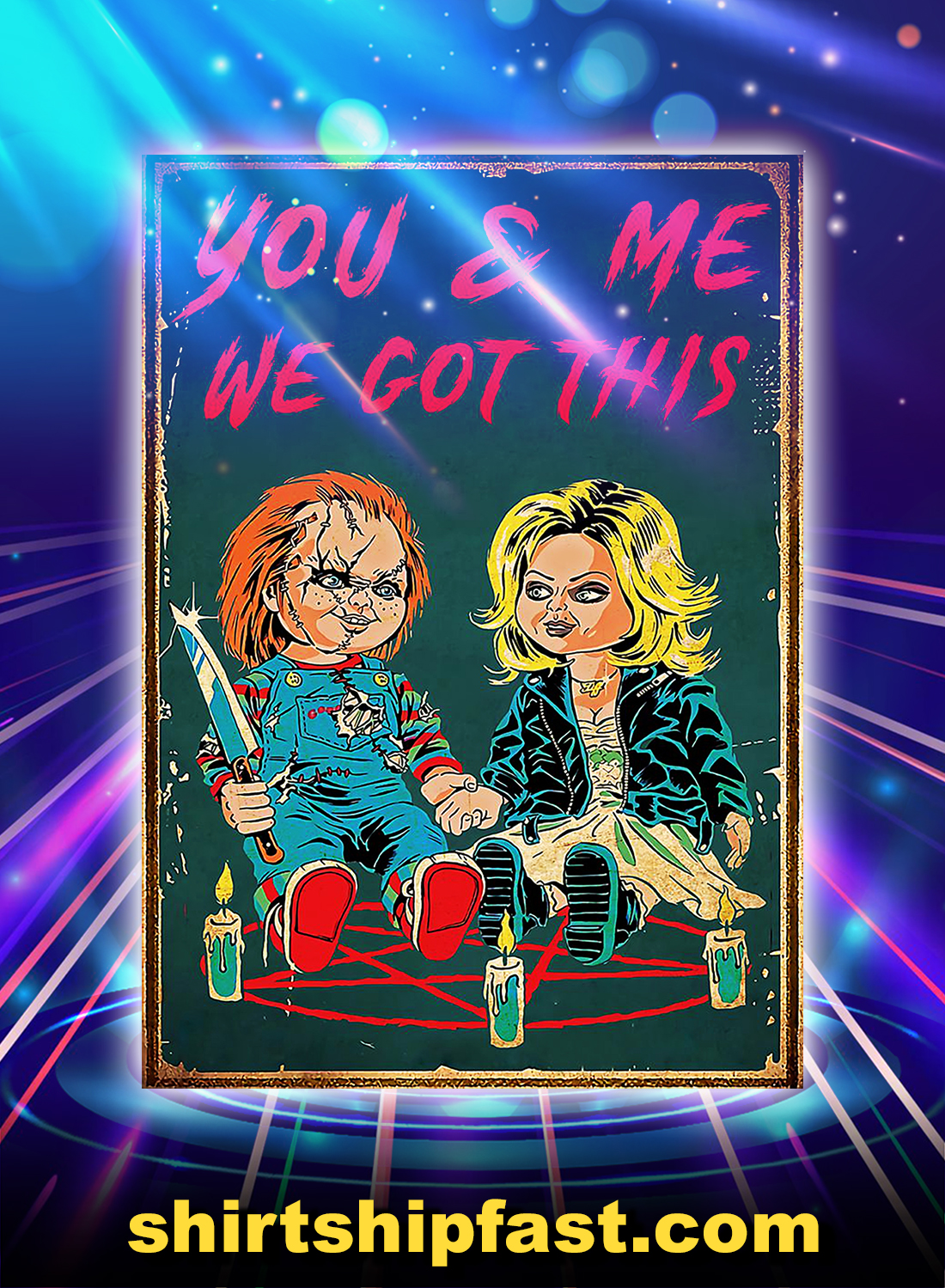 Bride of chucky you and me we got this poster - A4
