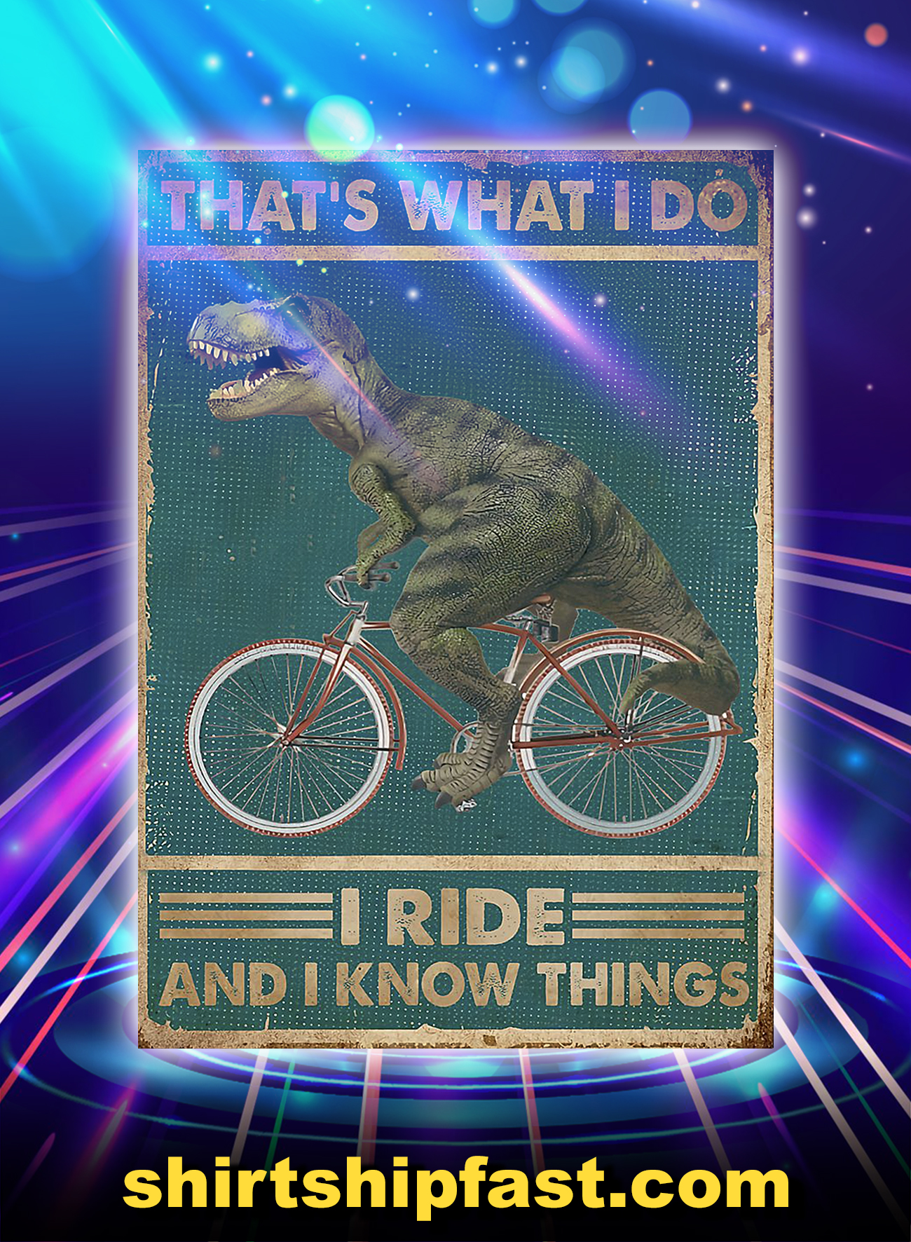 Dinosaur that's what i do cycling poster - A4