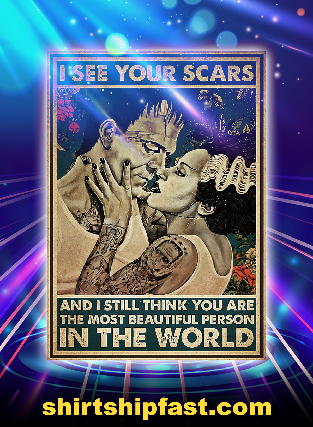 Frankenstein and bride I see your scars poster - A4