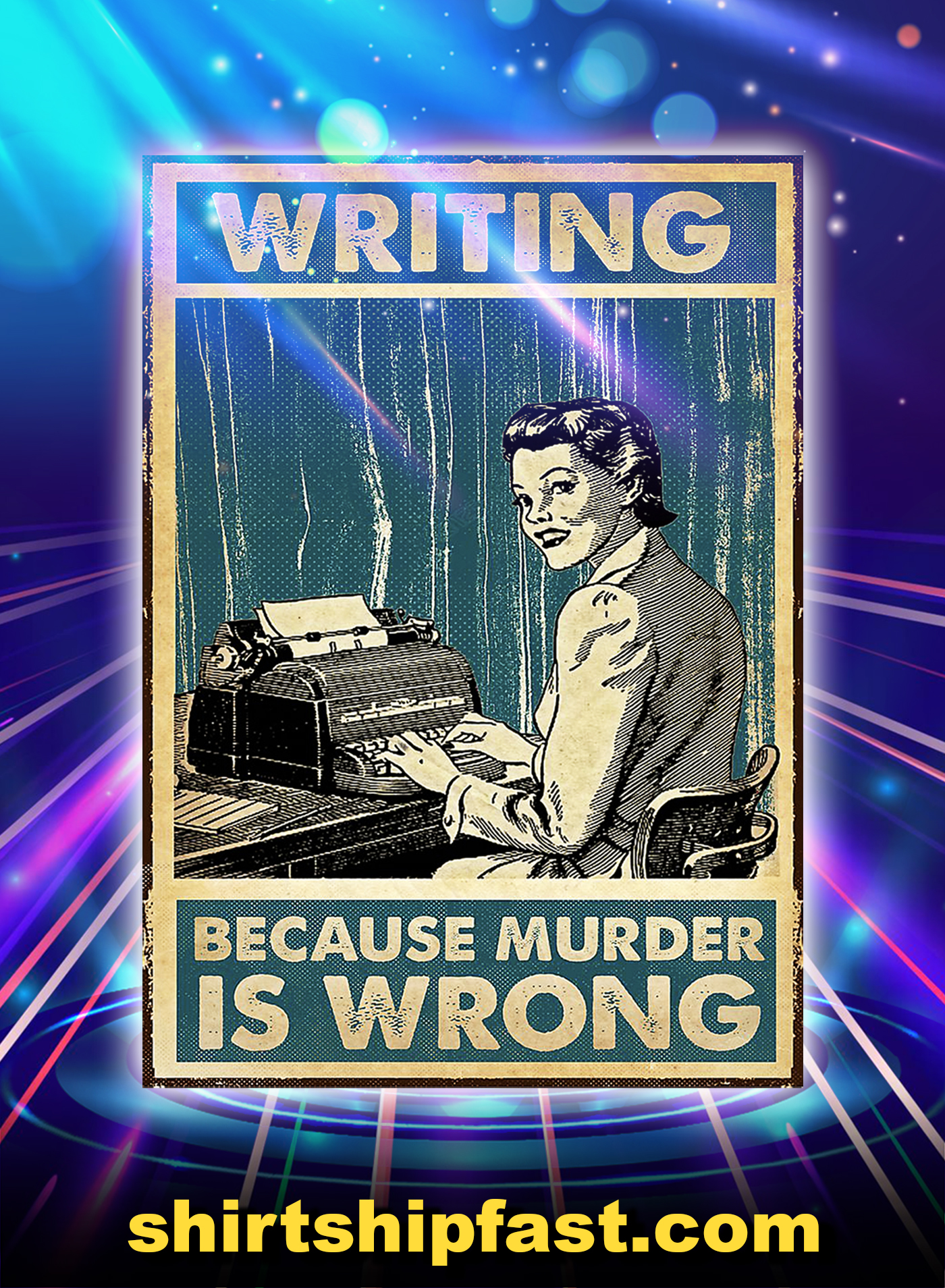 Girl writing because murder is wrong poster - A1