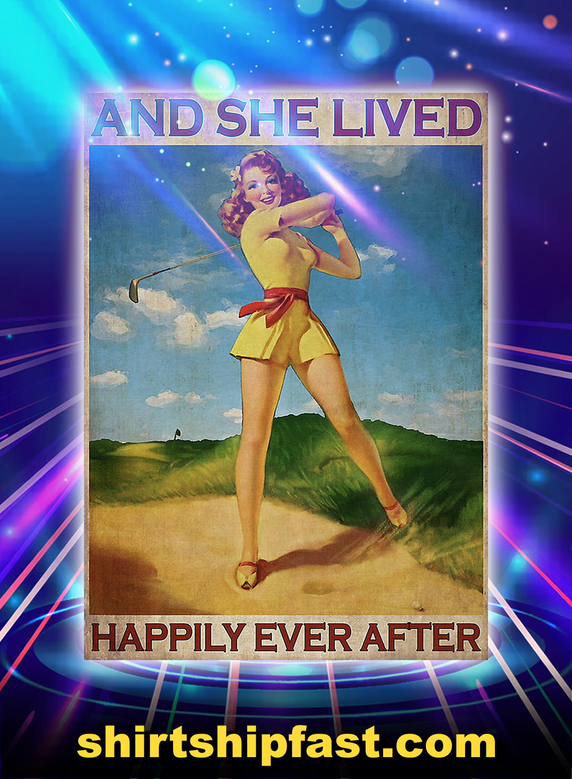 Golf and she lived happily ever after poster - A3