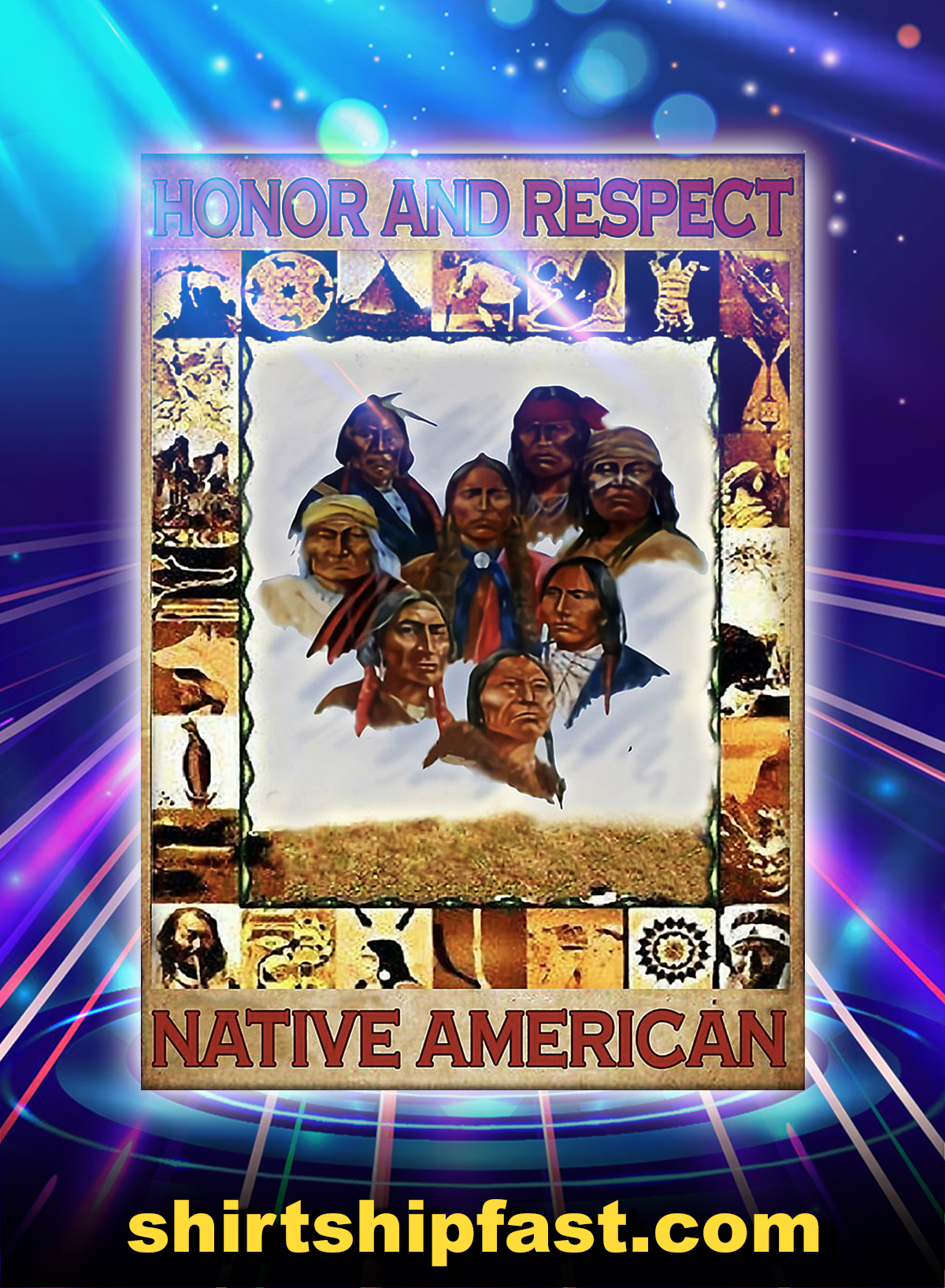 Honor and respect native american poster - A4