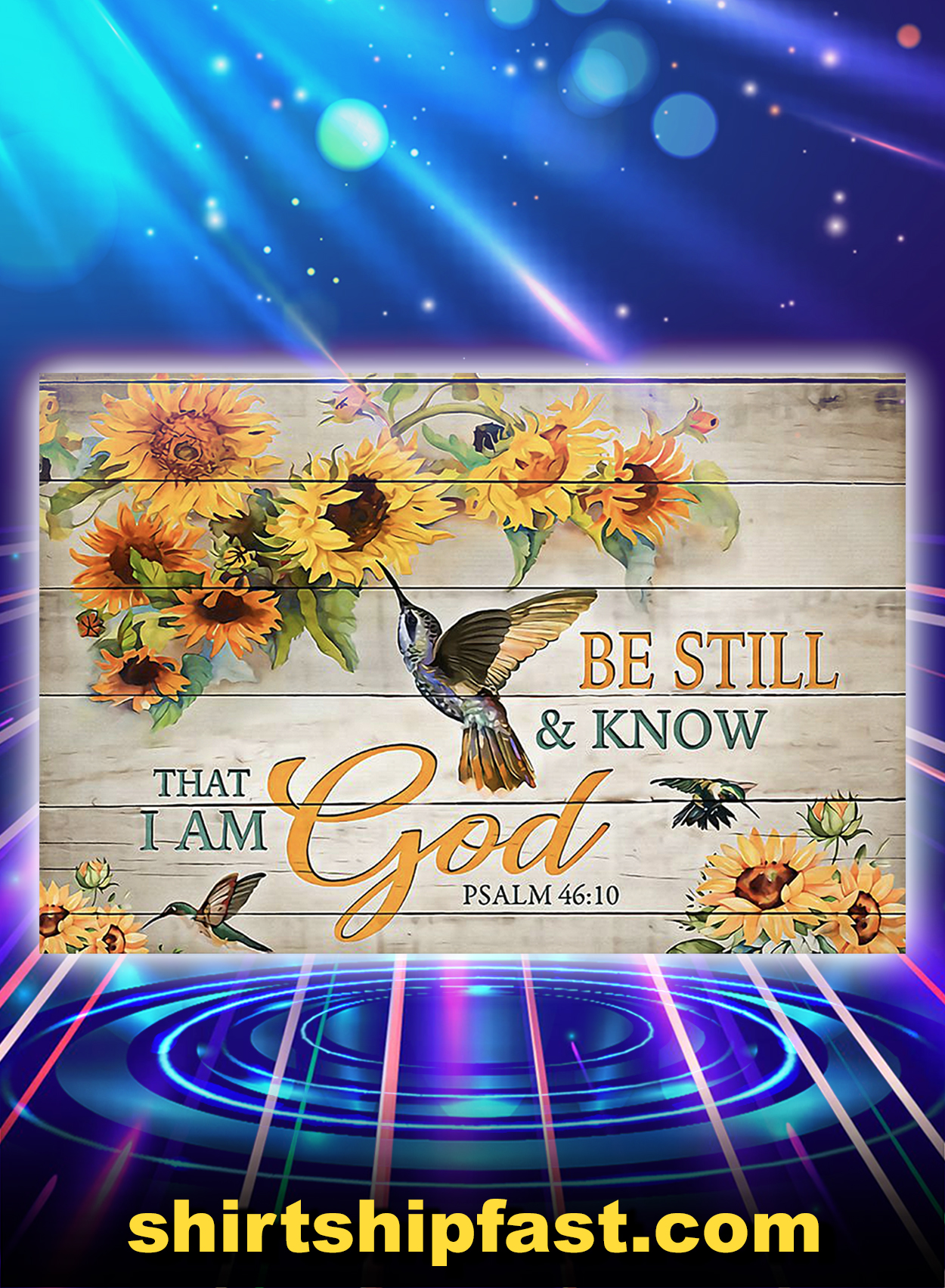 Hummingbird be still and know that i am god poster - A3