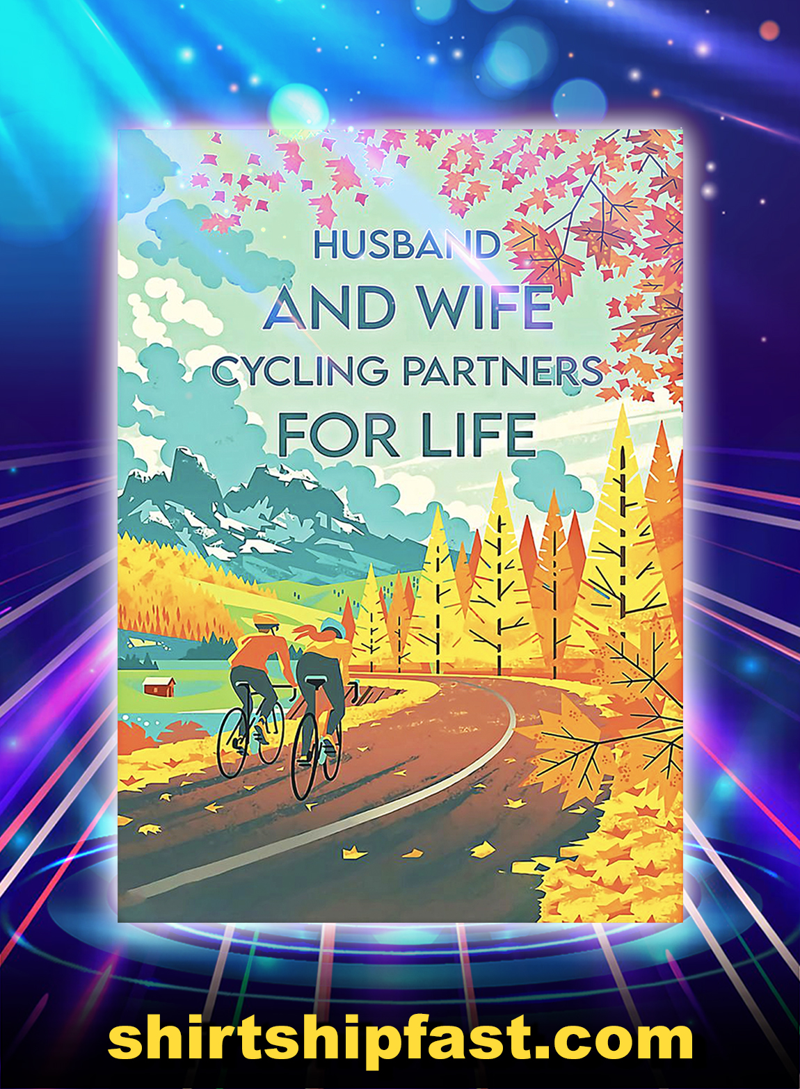 Husband and wife cycling partners for life poster - A3