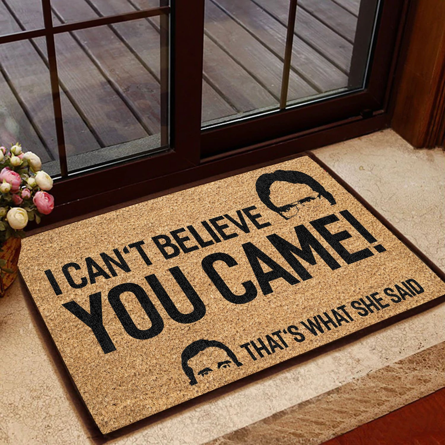 I can't believe you came that's what she said doormat - Picture 1