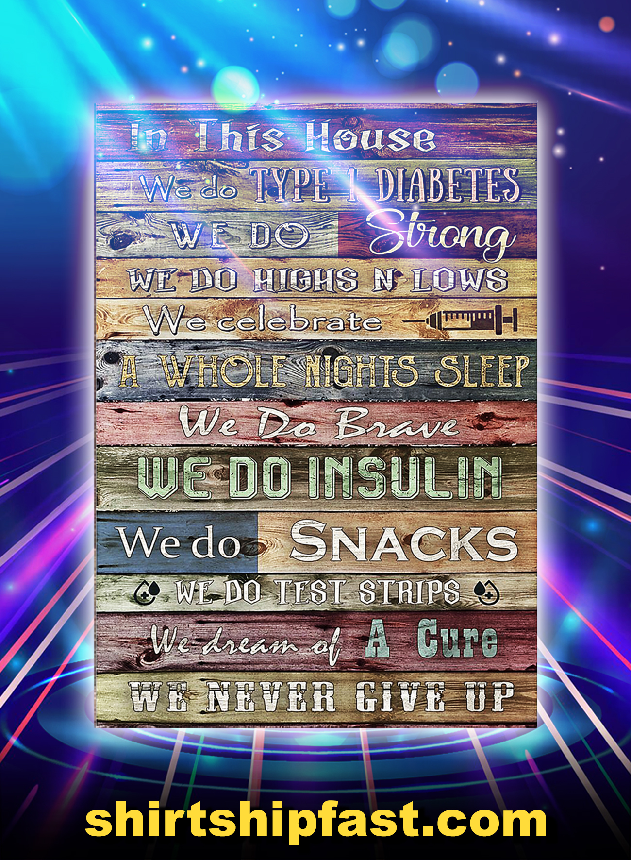 In This House We Do Type 1 Diabetes We Do Strong Poster - A1