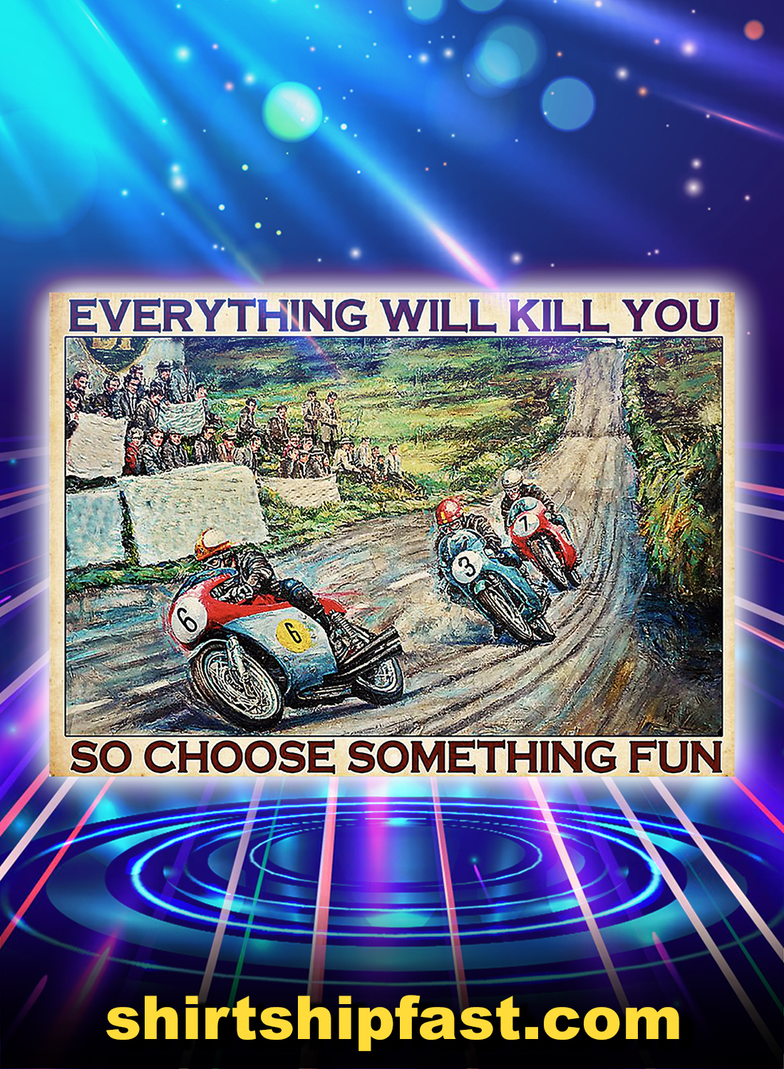 Isle of man everything will kill you so choose something fun poster - A4