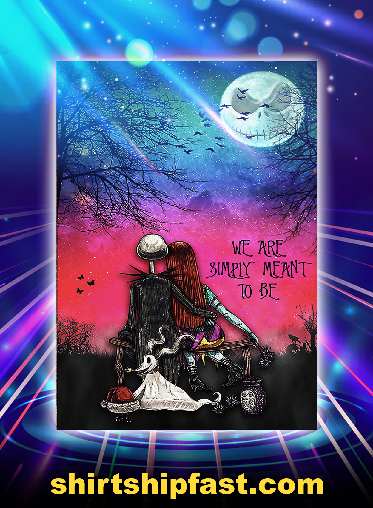 Jack and sally we are simply meant to be poster - A3