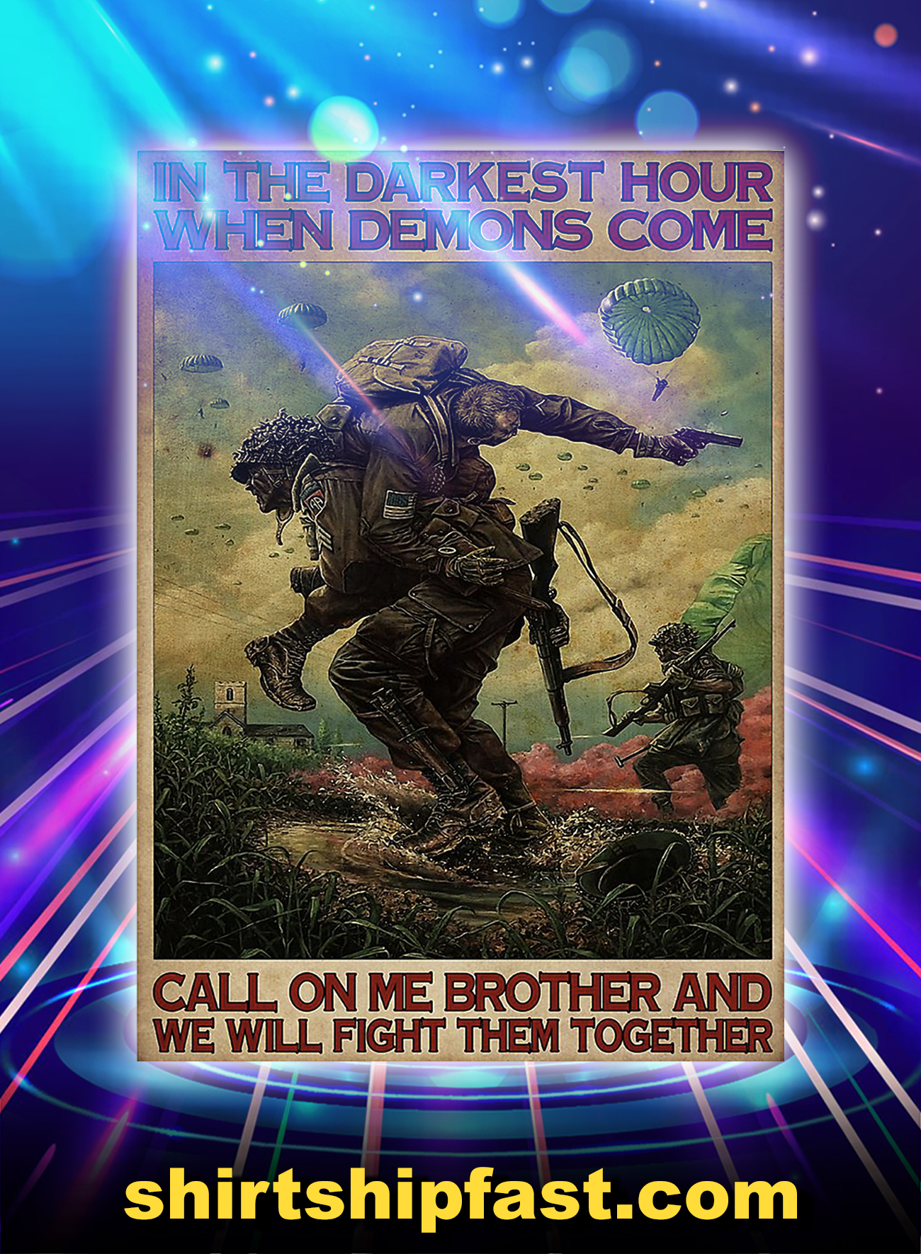 Military in the dark hour when demons come poster - A4