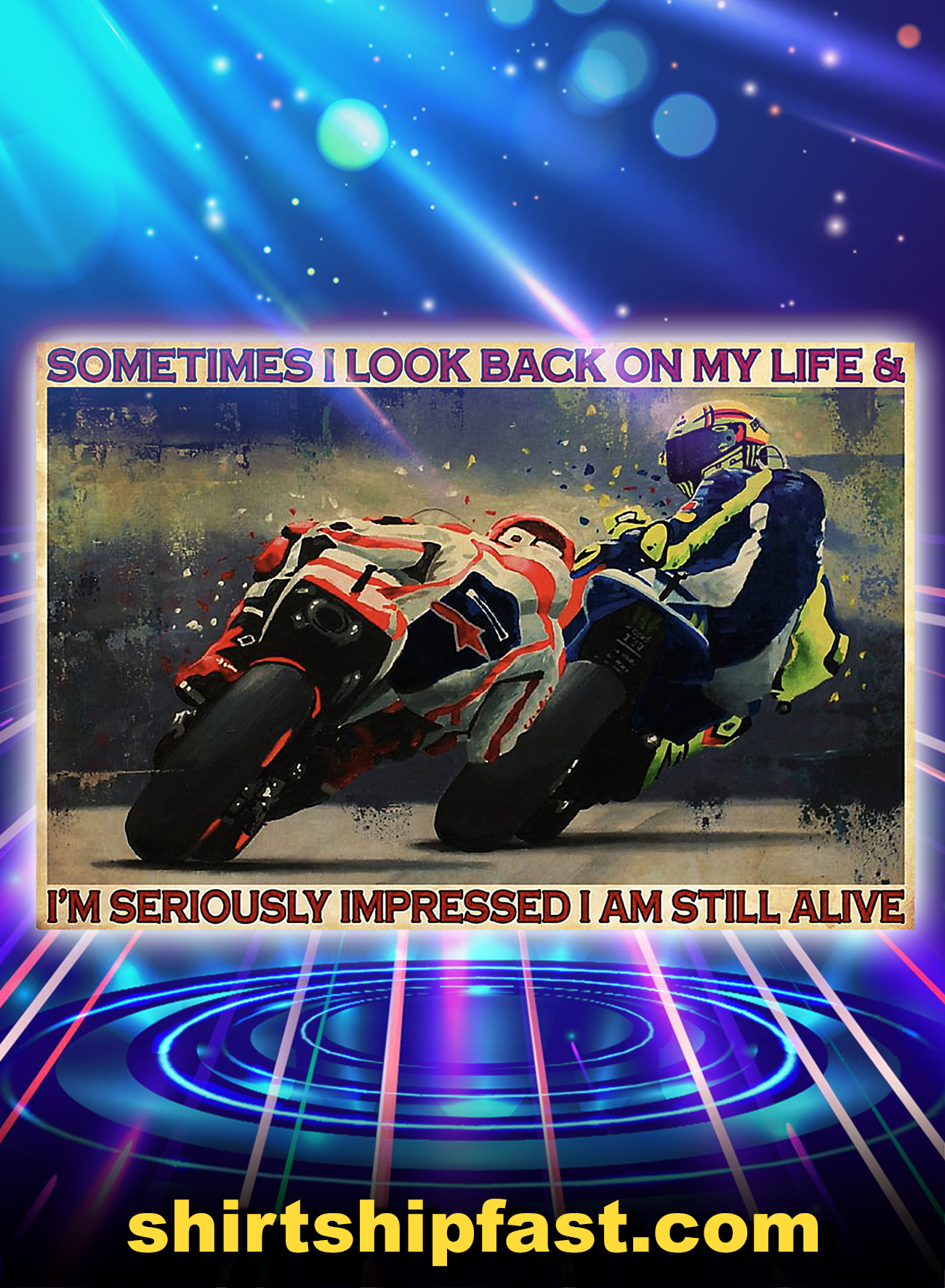 Motorcycle racing sometimes i look back on my life poster - A4