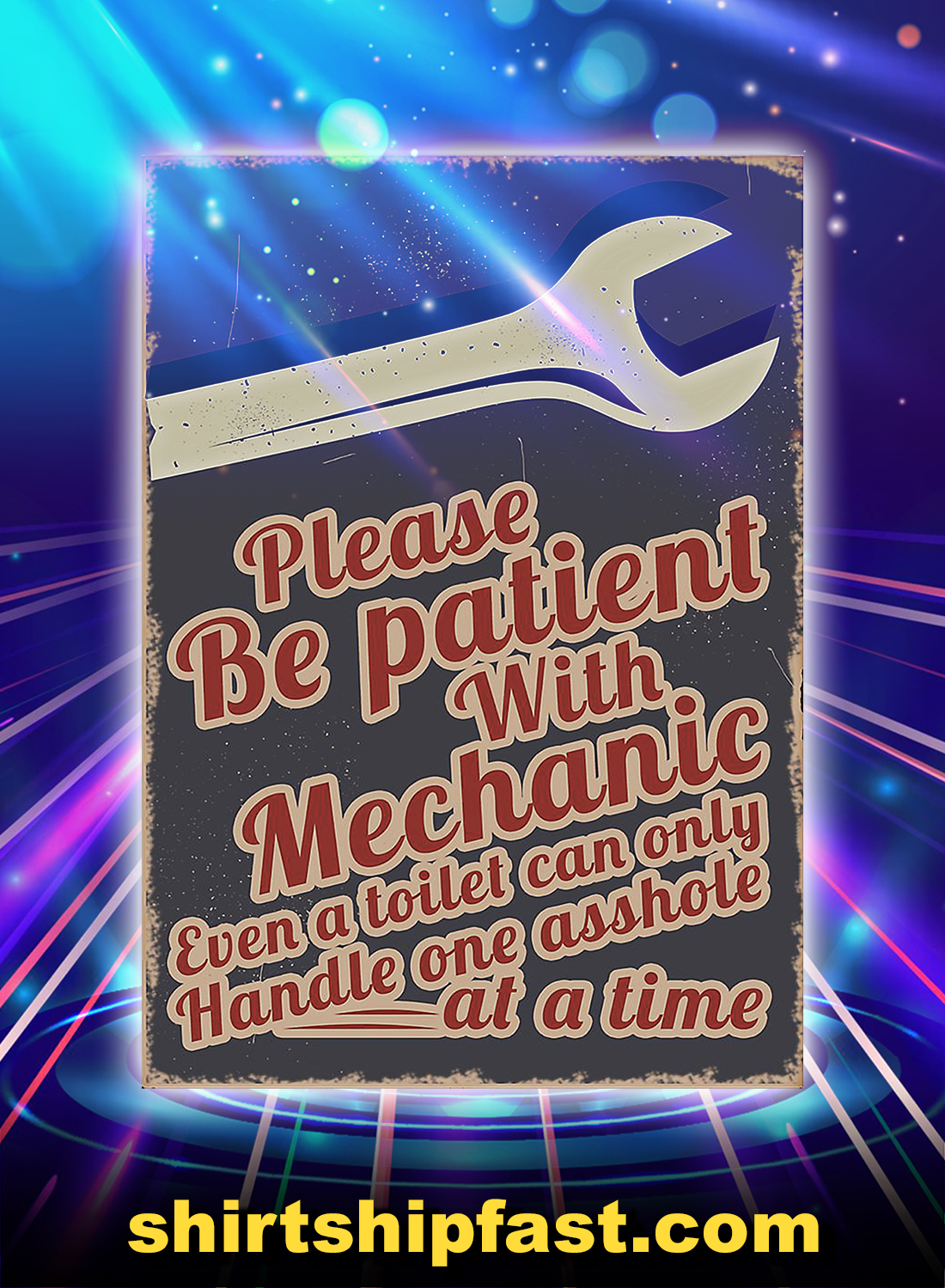Please Be Patient With Mechanic Poster - A4