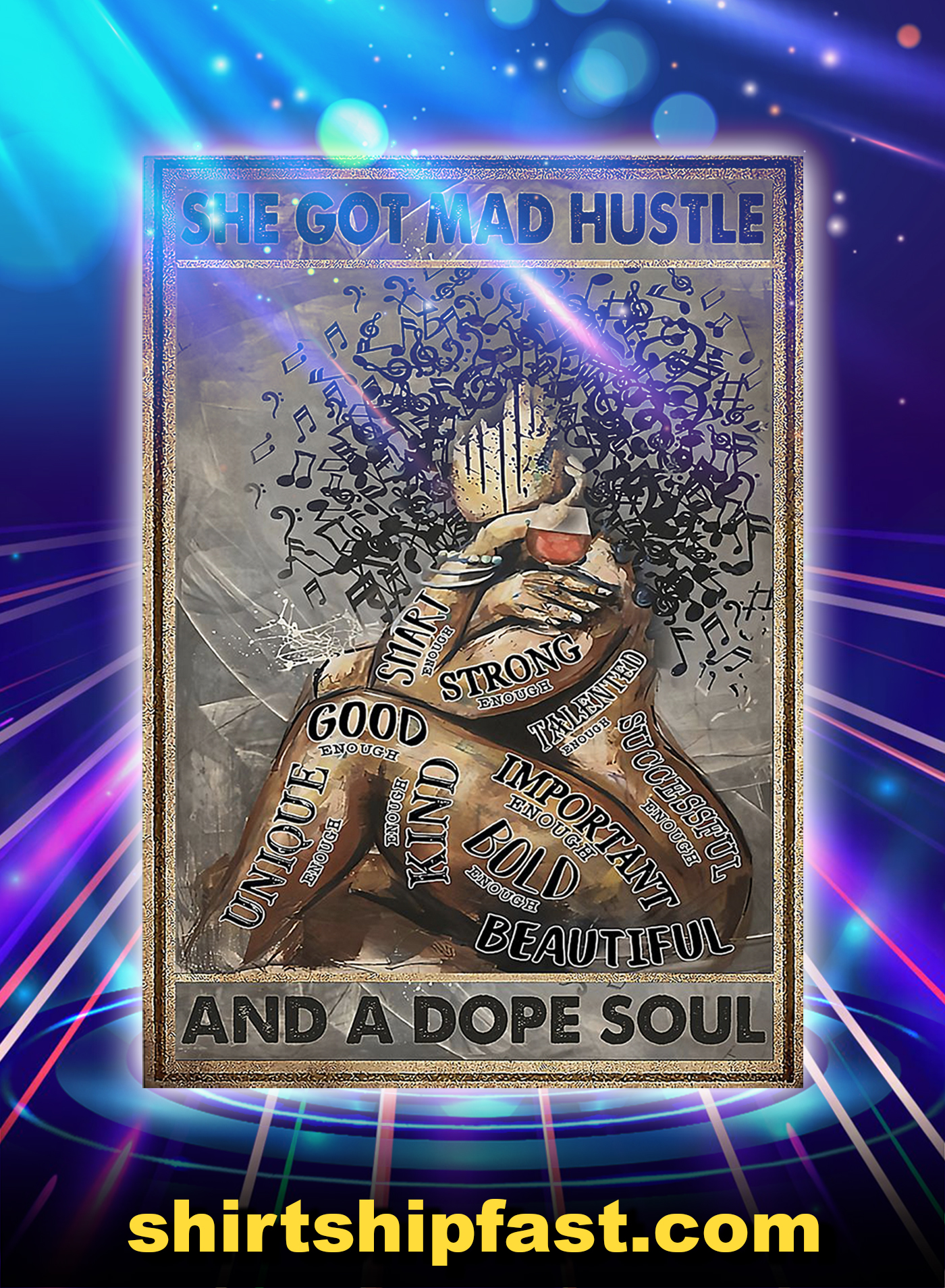 She got mad hustle and a dope soul poster - A1