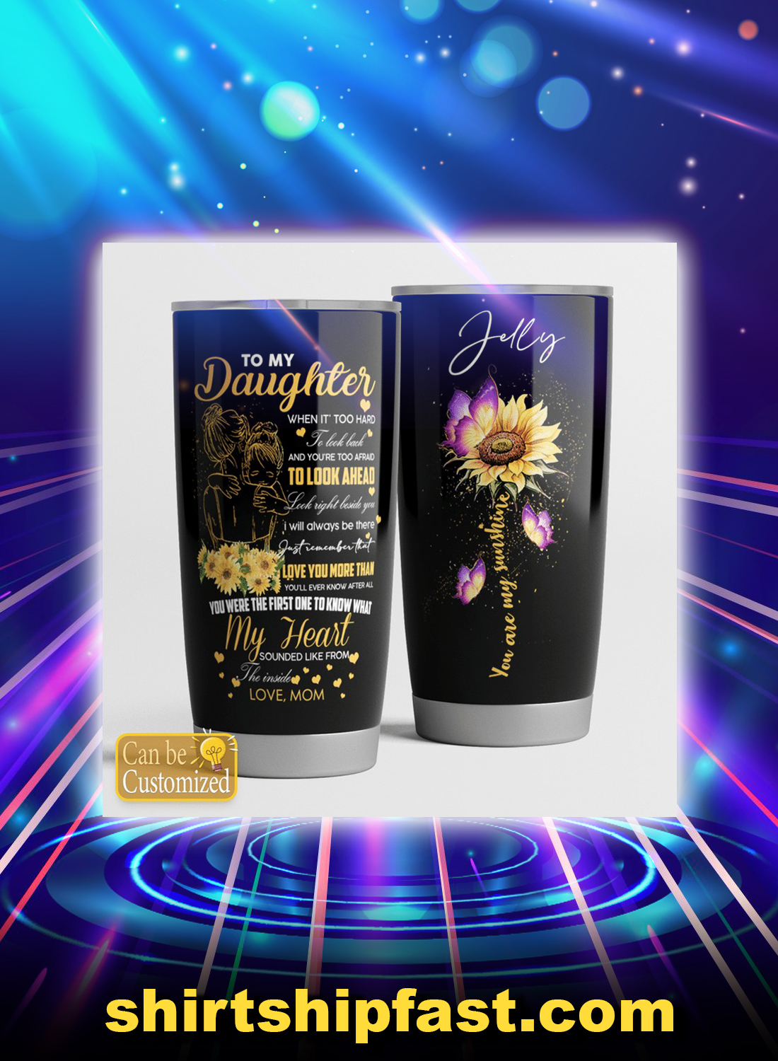 Sunflower butterfly to my daughter love mom personalized custom name tumbler - Picture 1