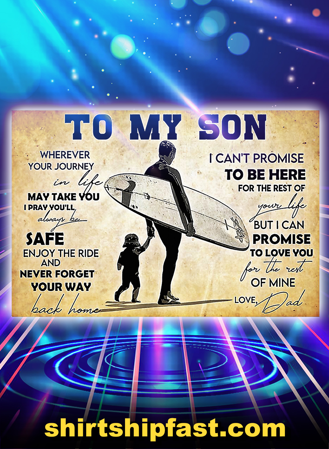 Surfing to my son love dad poster - A4