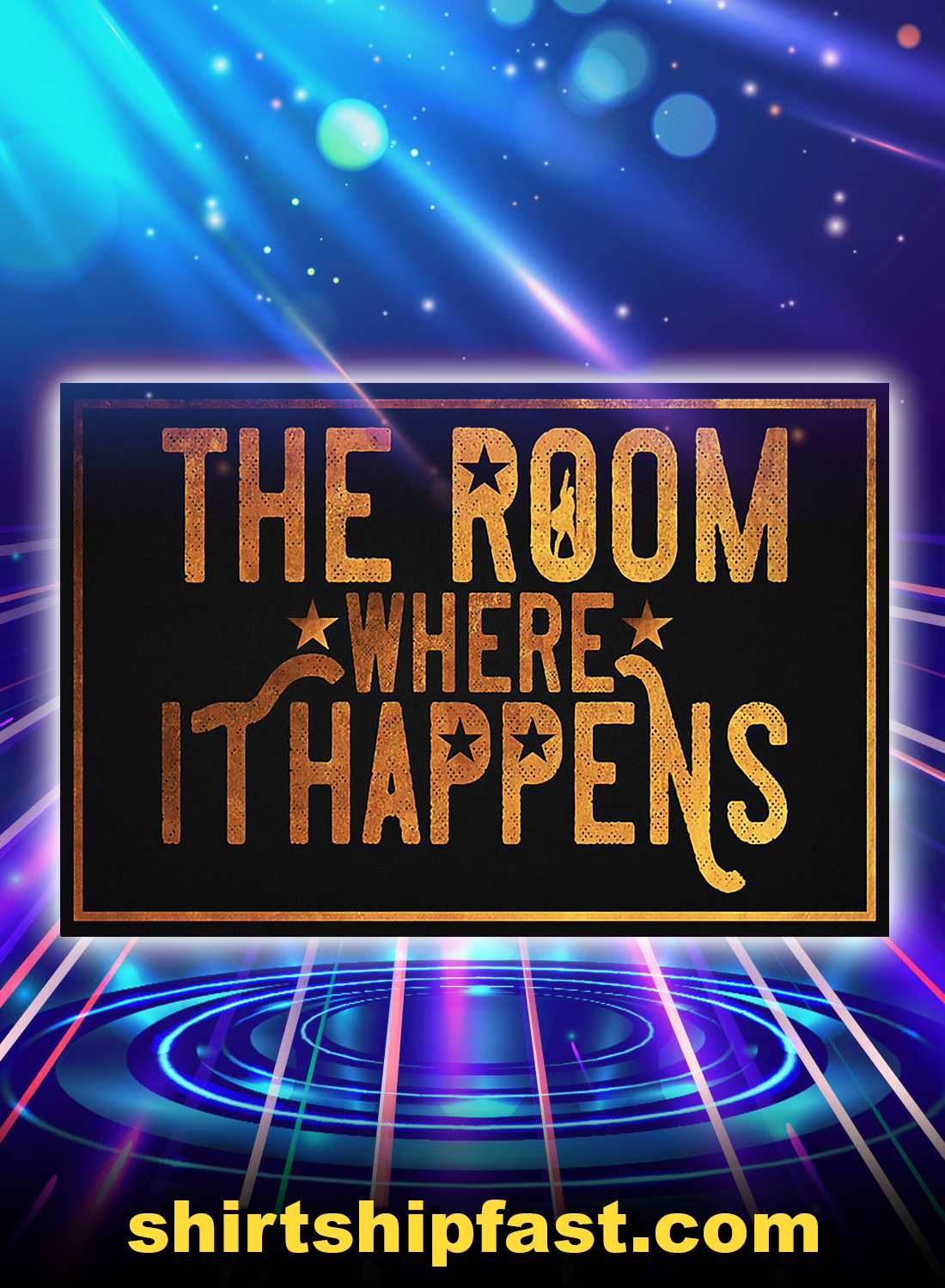 The room where it happens poster - A4