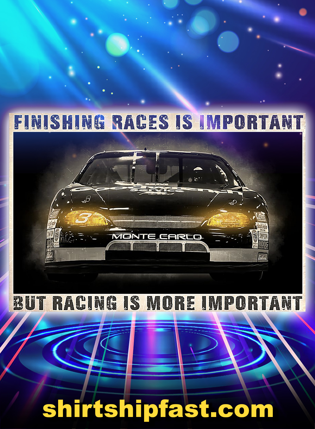 Car finishing races is important but racing is more important poster - A4