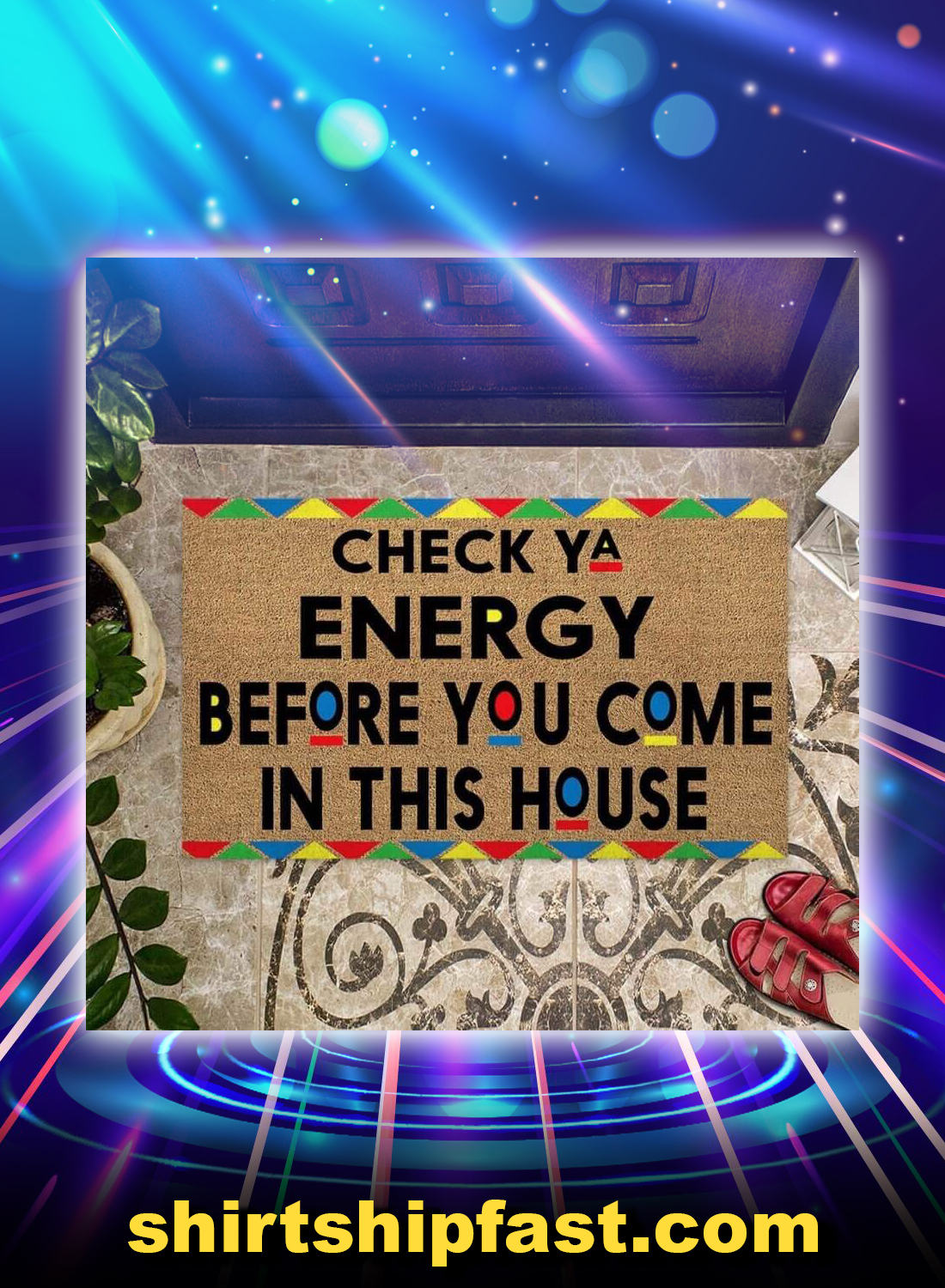 Check ya energy before you come in this house doormat - Picture 1