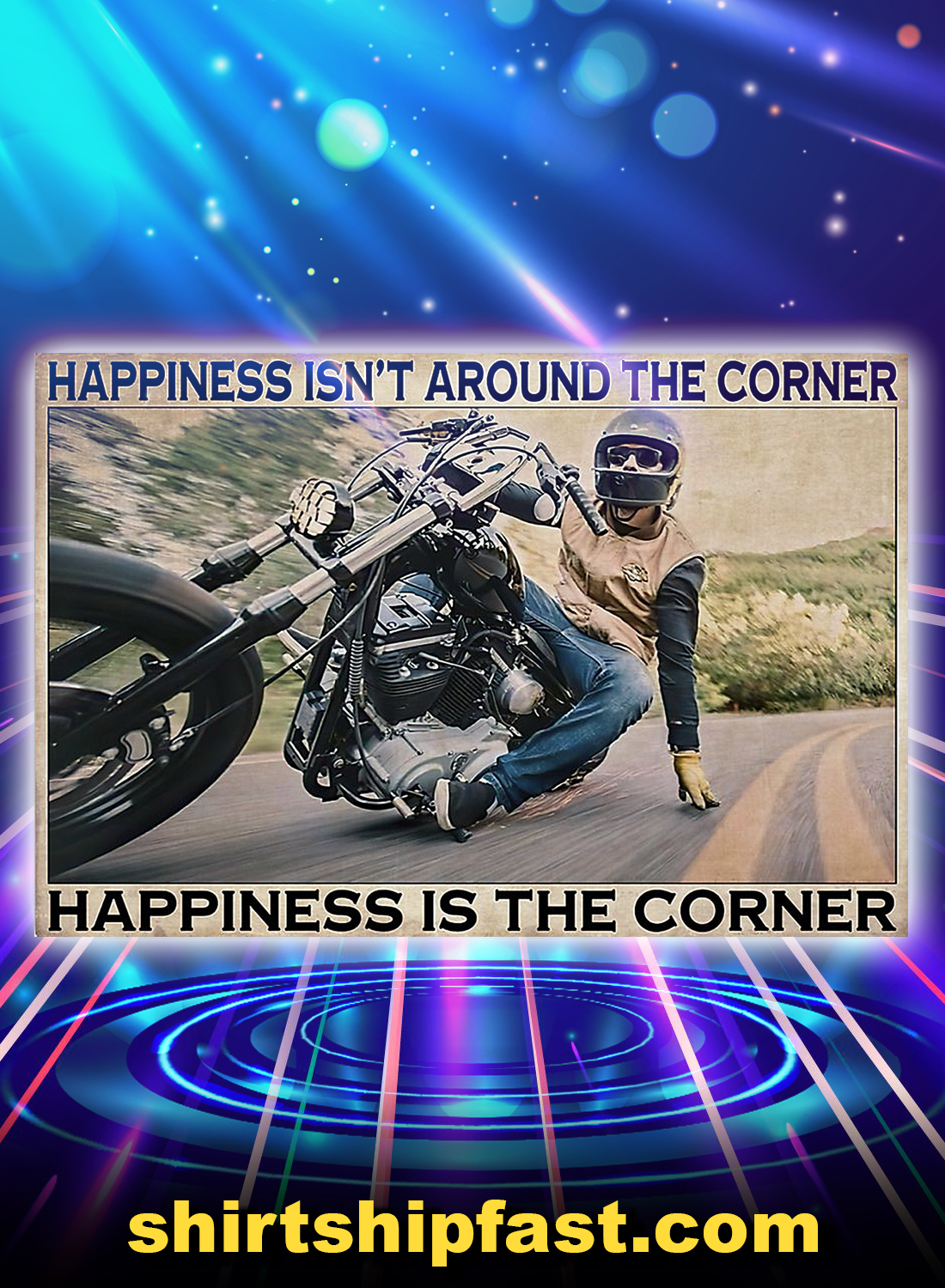 Corner Motorcycle happiness isn't around the corner poster - A4