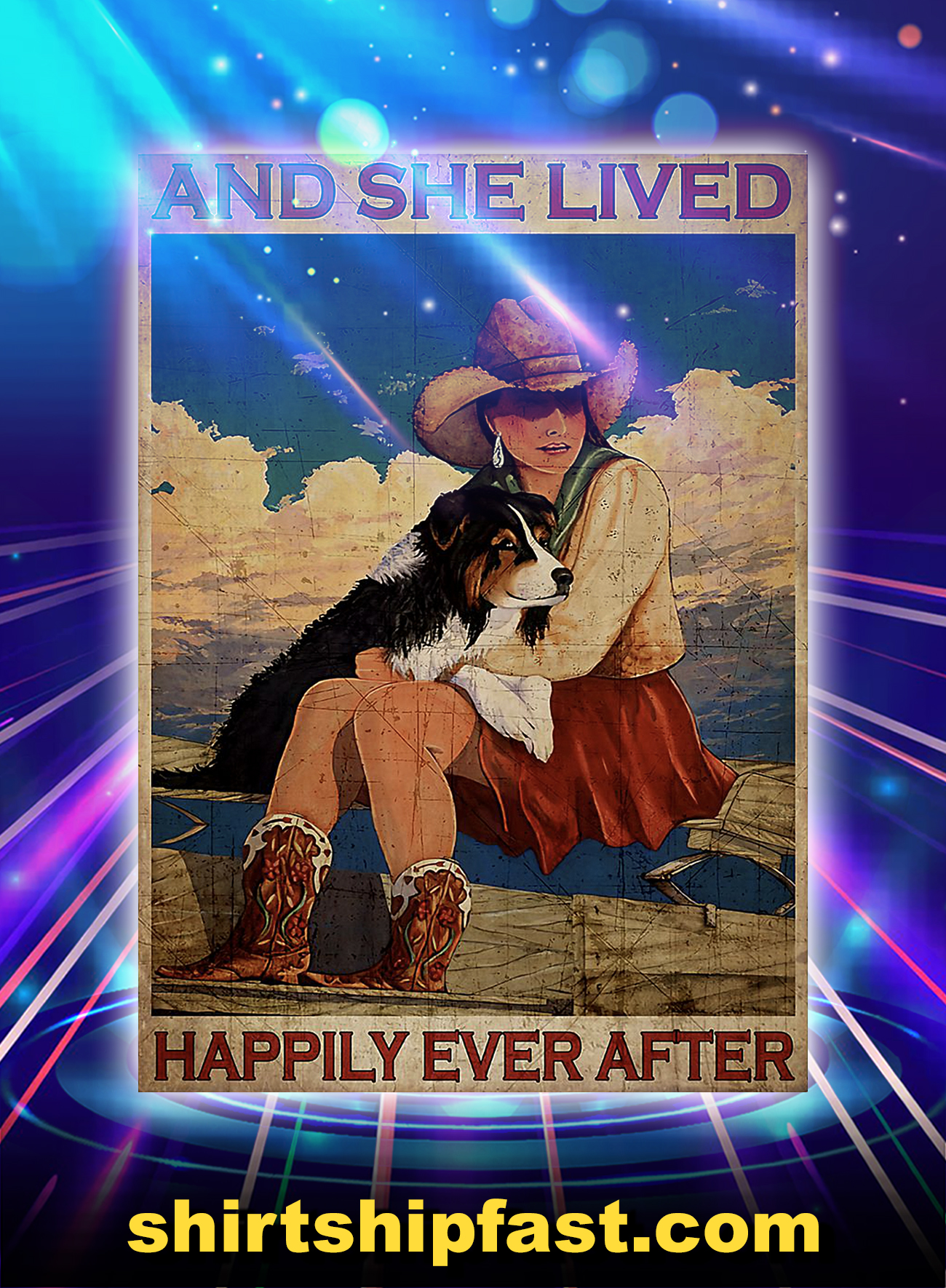 Cowgirl and dog and she lived happily ever after poster - A4