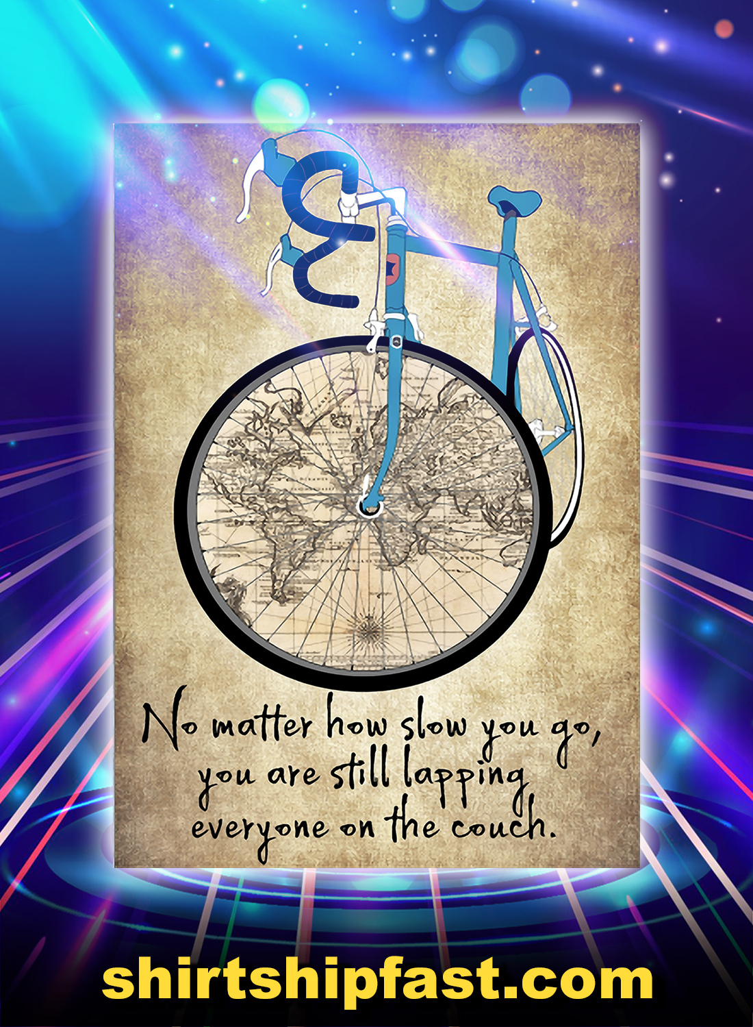 Cycling no matter how slow you go poster - A4