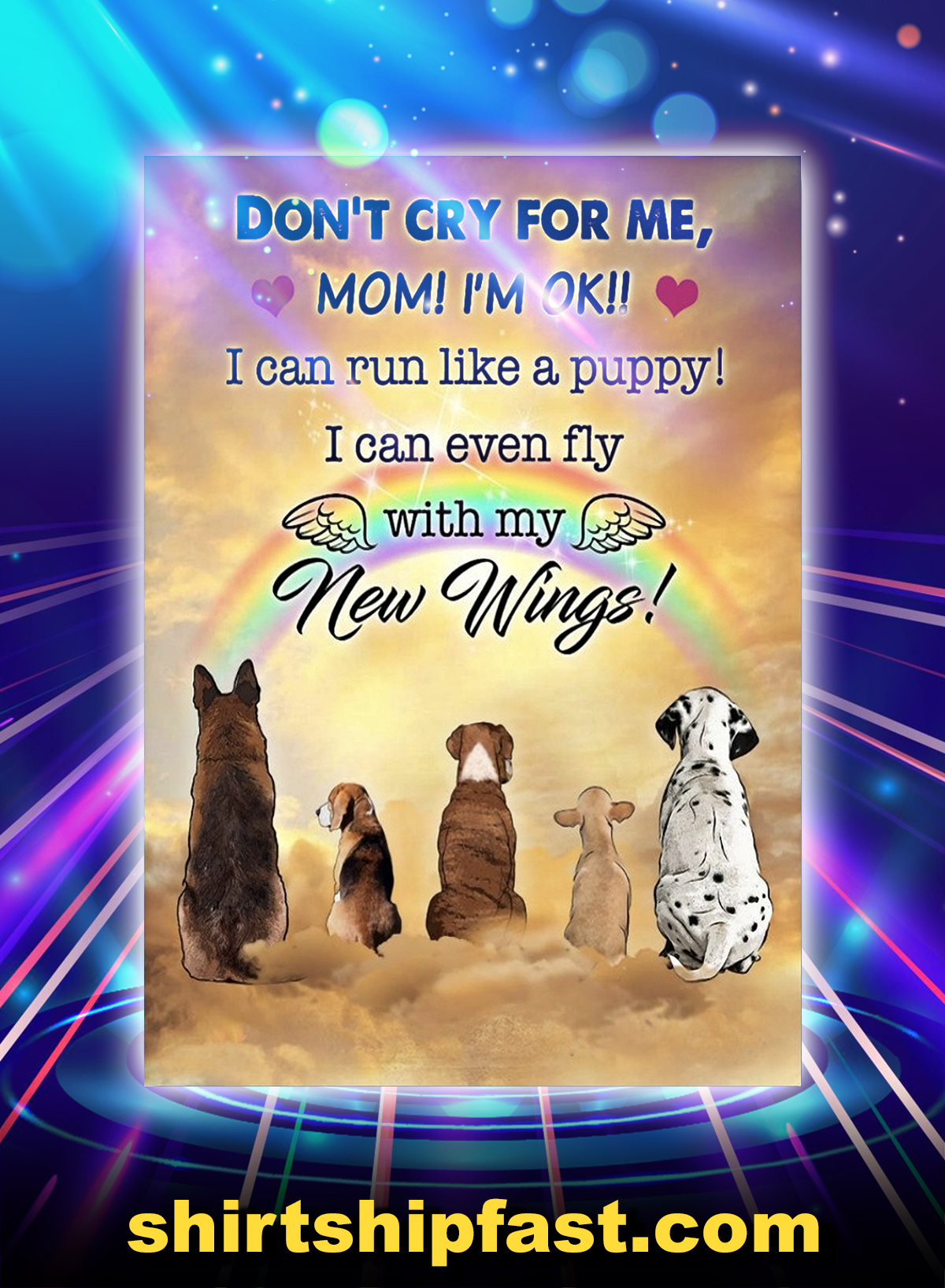 Dogs don't cry for me mom poster