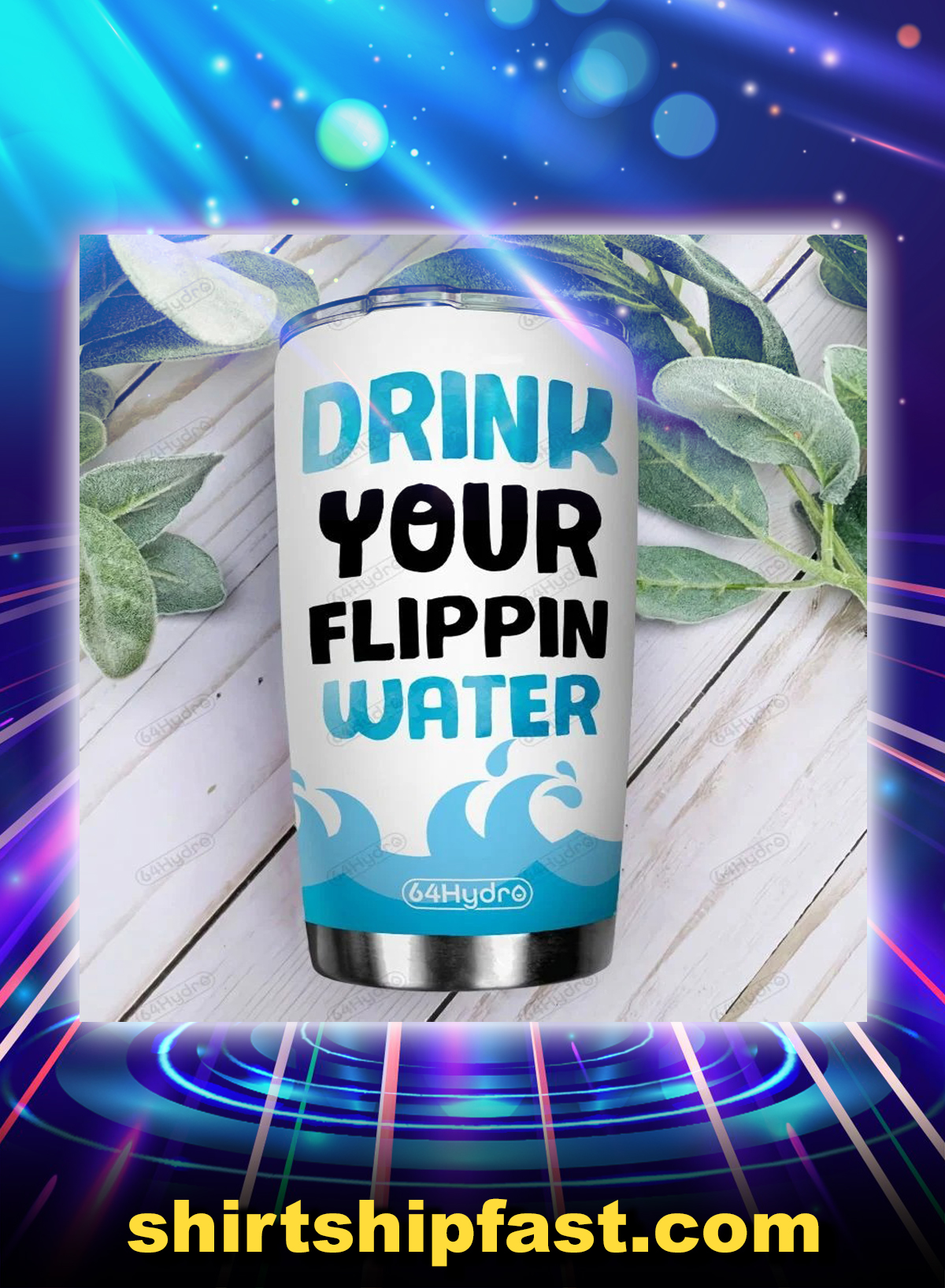 Dolphin drink your flippin water personalized custom name tumbler - Picture 1