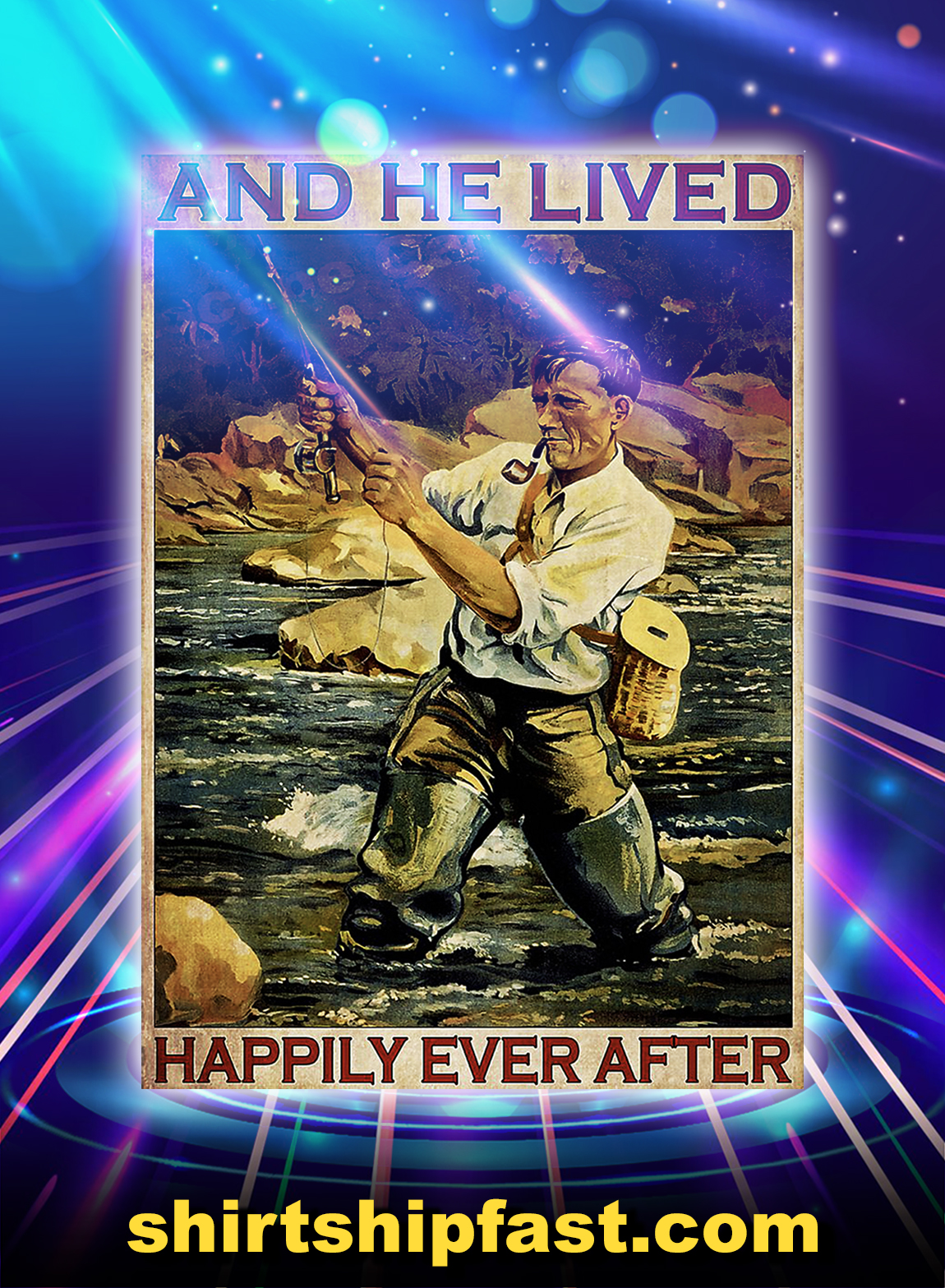 Fishing and he lived happily ever after poster - A2