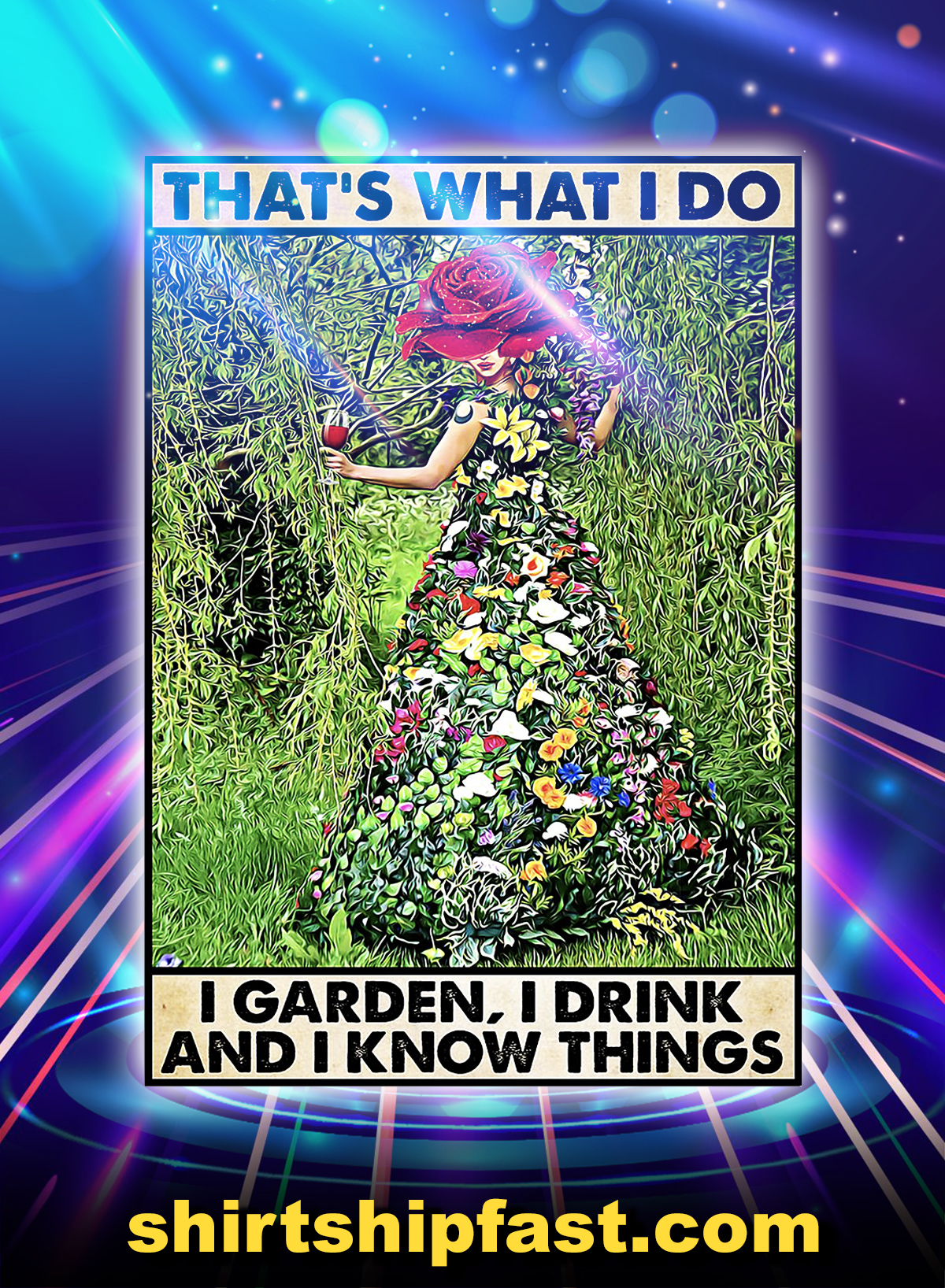 Gardening that's what i do i garden i drink poster - A4
