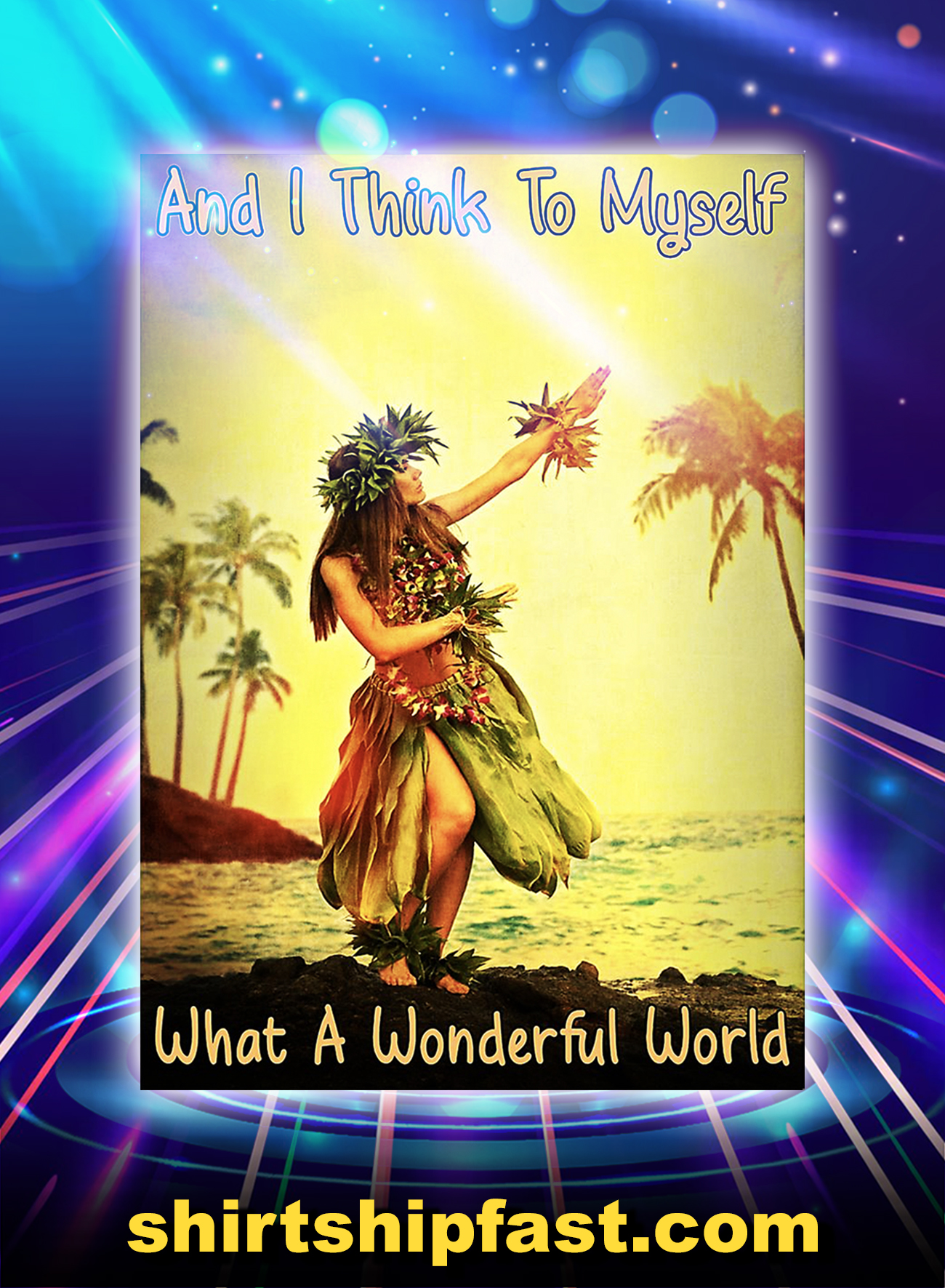 Hawaii girl and i think to myself what a wonderful world poster - A1