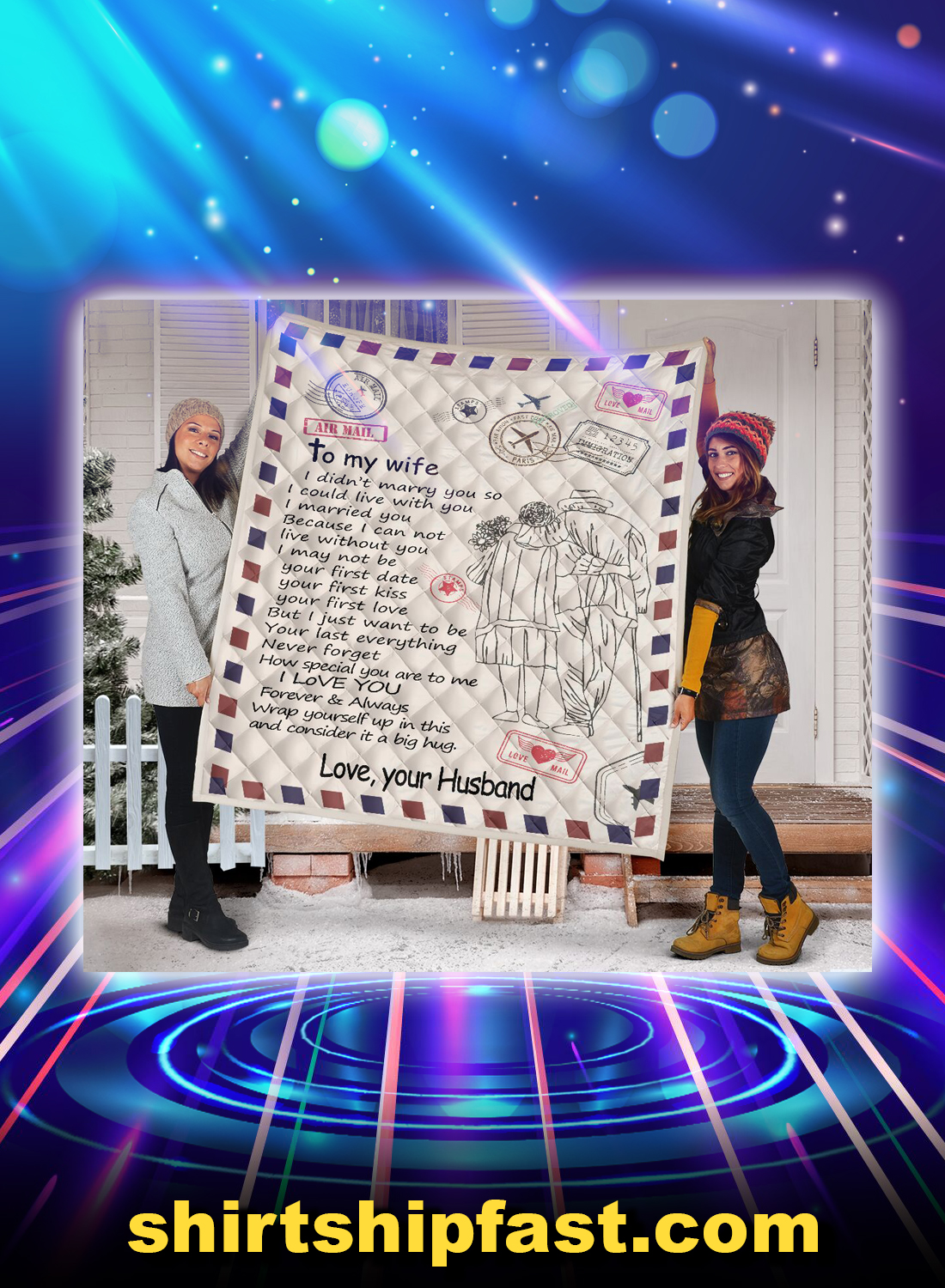 Letter air mail to my wife i didn't marry you quilt blanket - Picture 1