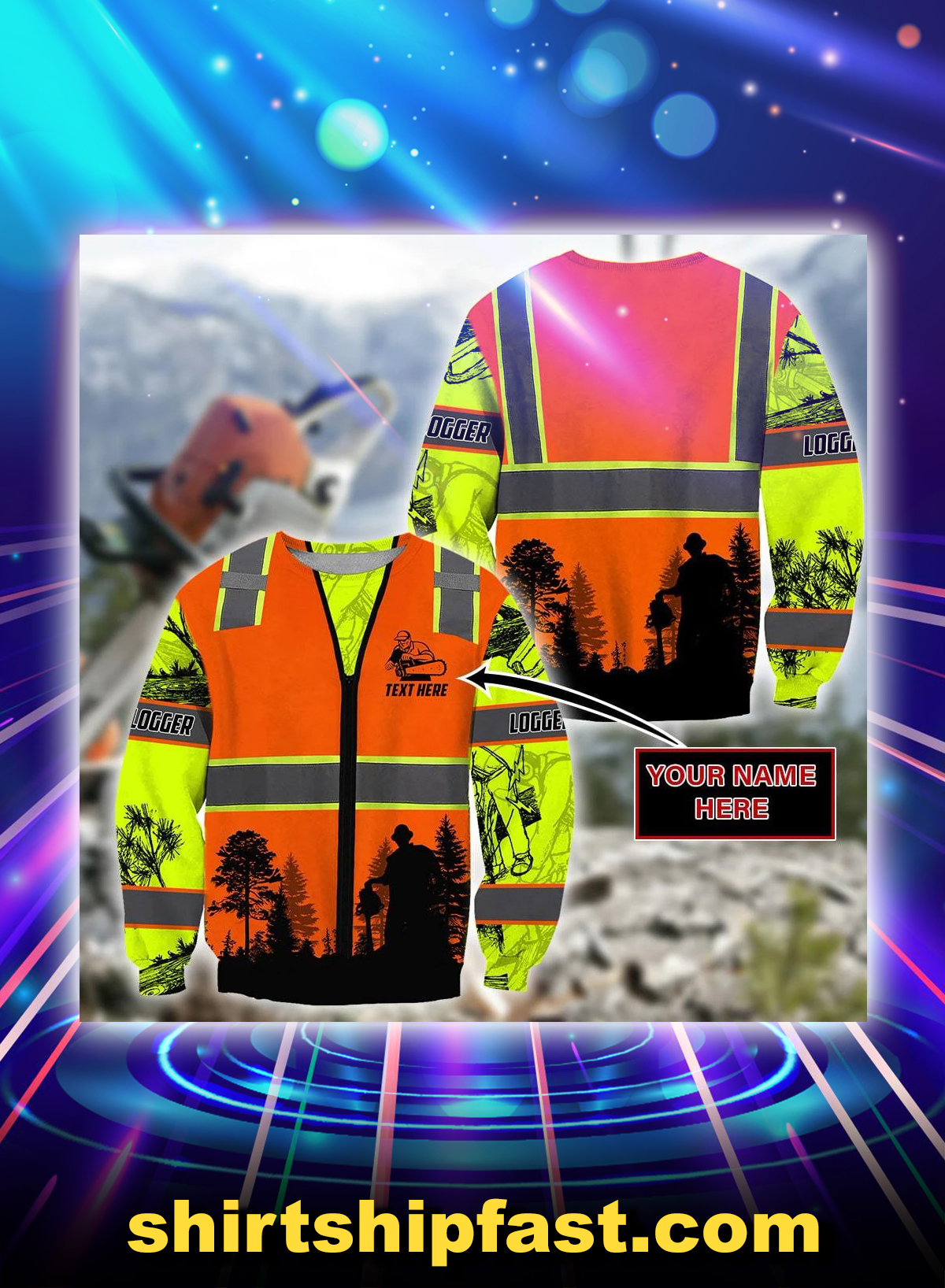 Logger safety personalized customize 3d sweatshirt