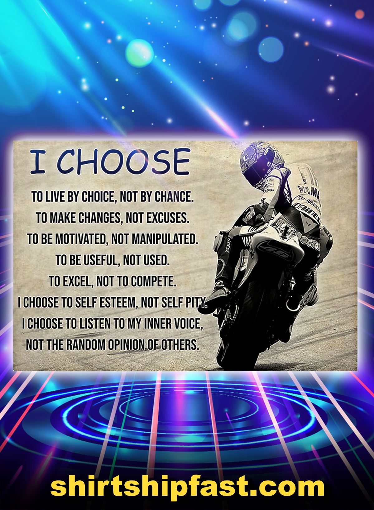 Motorcycle i choose to live by choice poster - A1