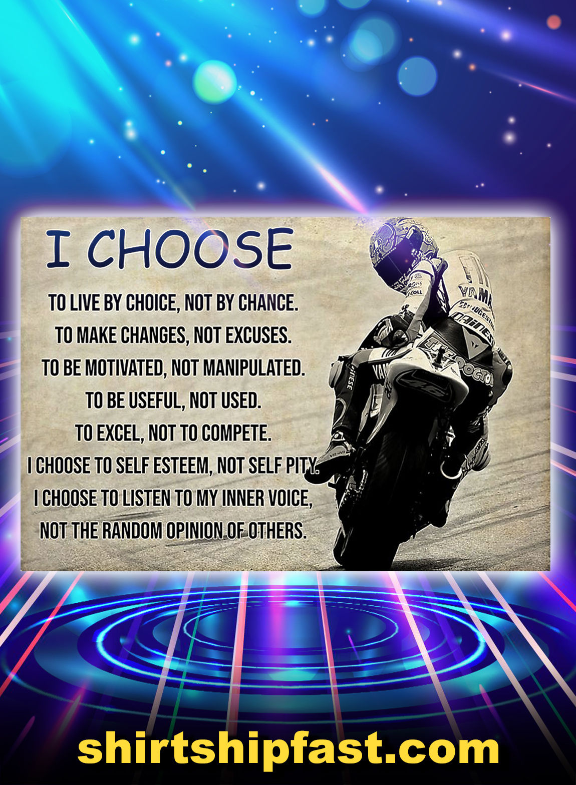 Motorcycle i choose to live by choice poster - A3