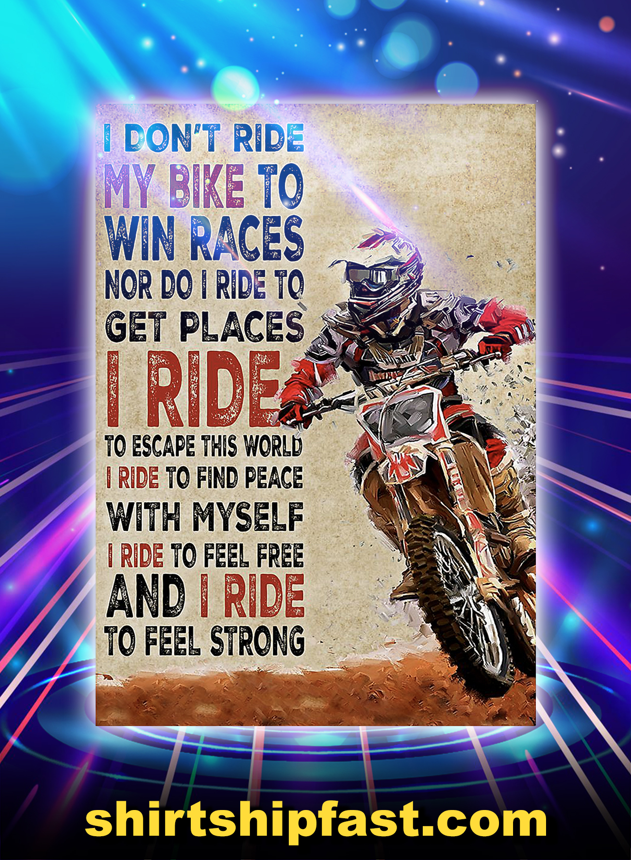 Motorcycle i don't ride my bike to win races poster - A4