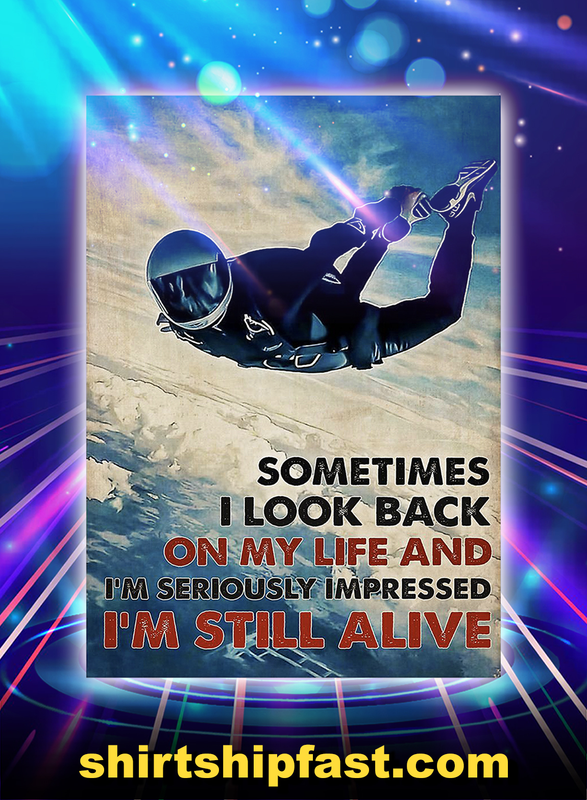 Skydiver sometimes i look back on my life poster - A3